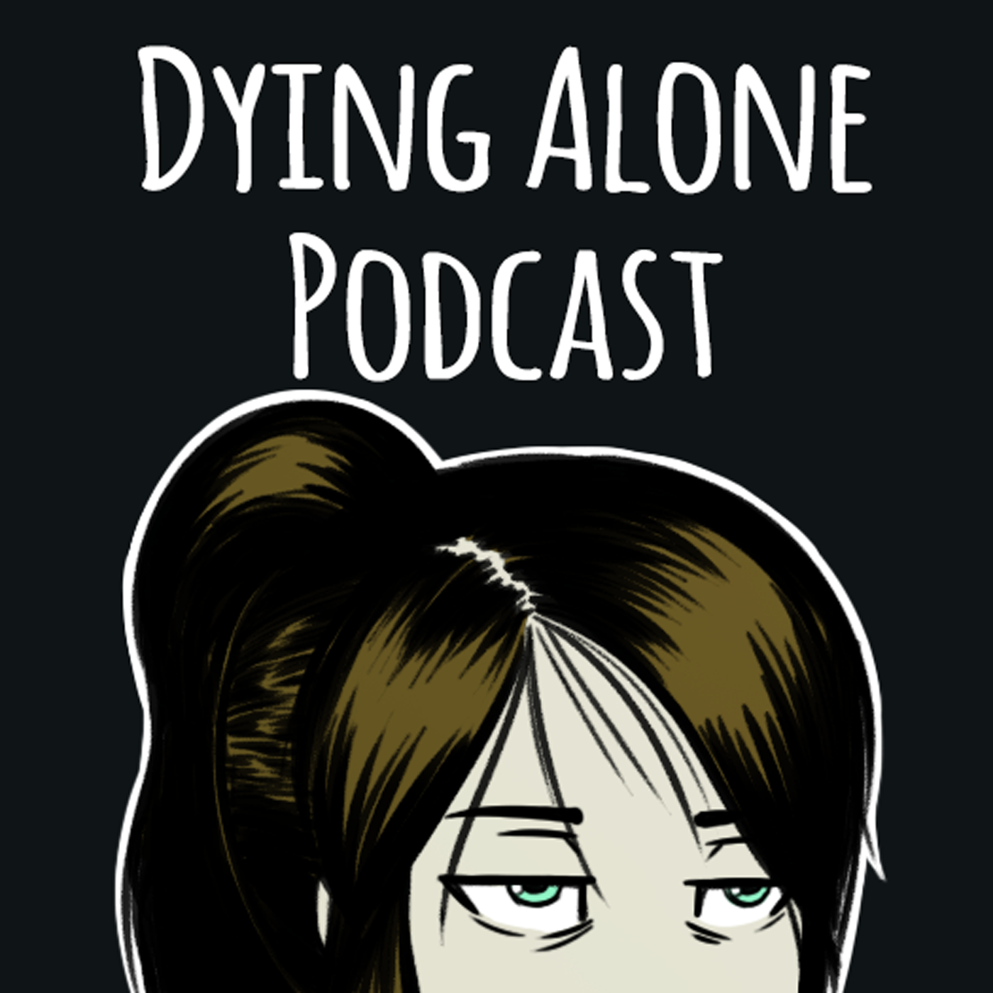 The Dying Alone Podcast