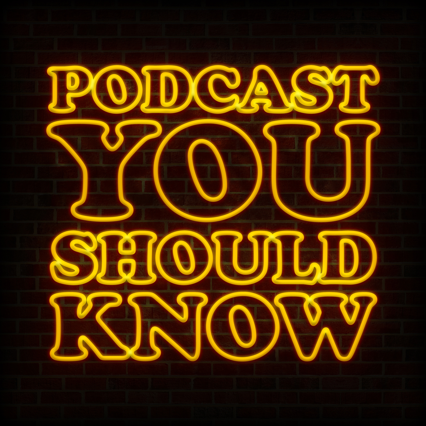 Podcast You Should Know
