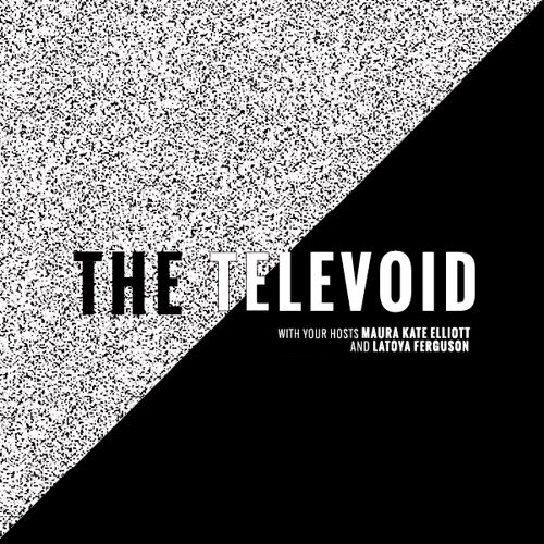 The Televoid Podcast