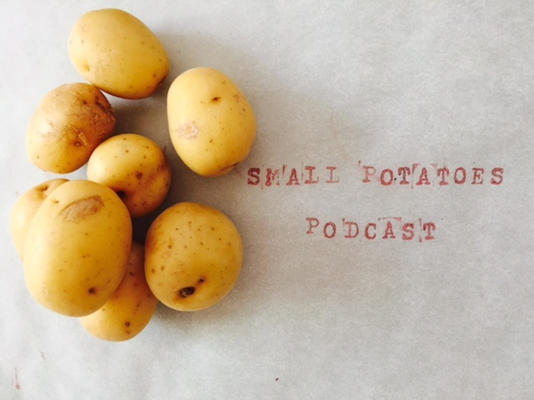 Small Potatoes Podcast