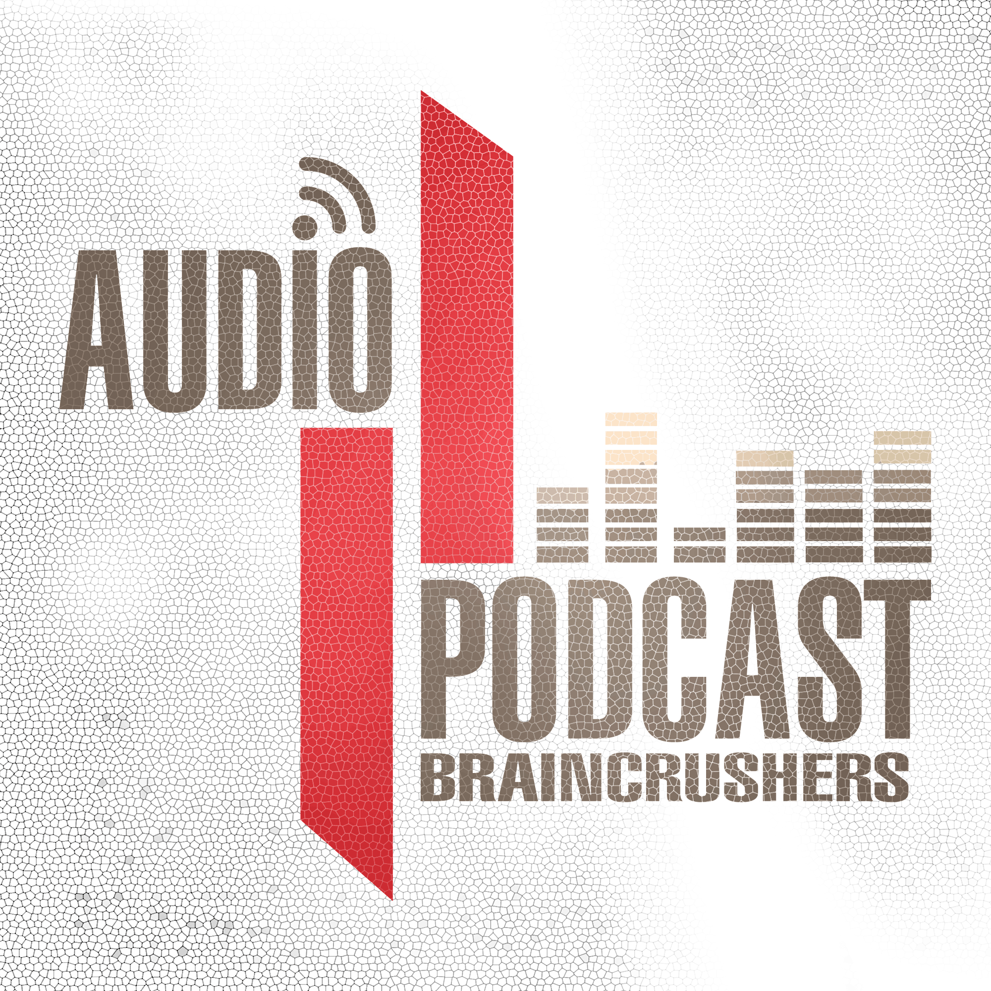 Braincrushers Audio Podcast