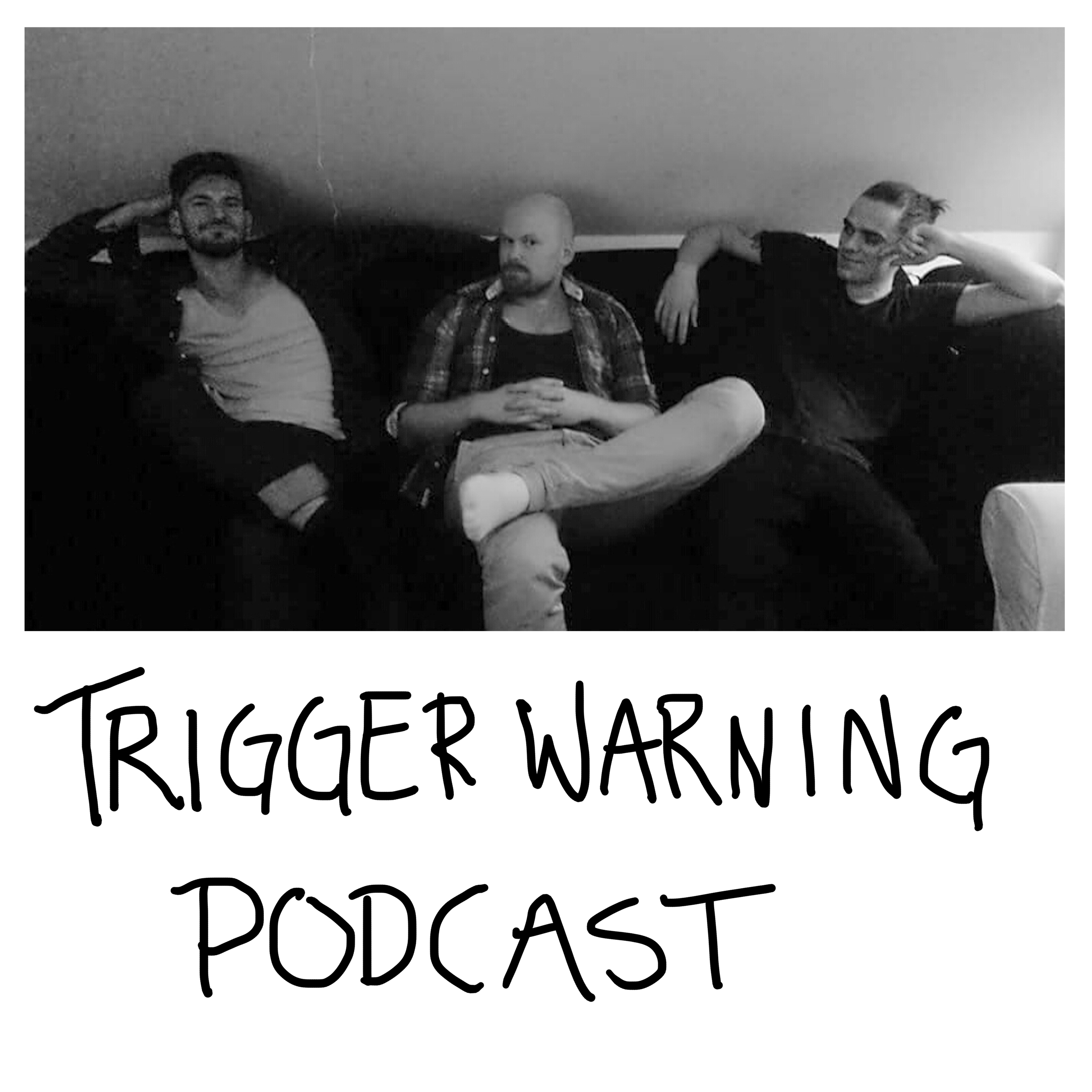 Trigger Warning Podcast