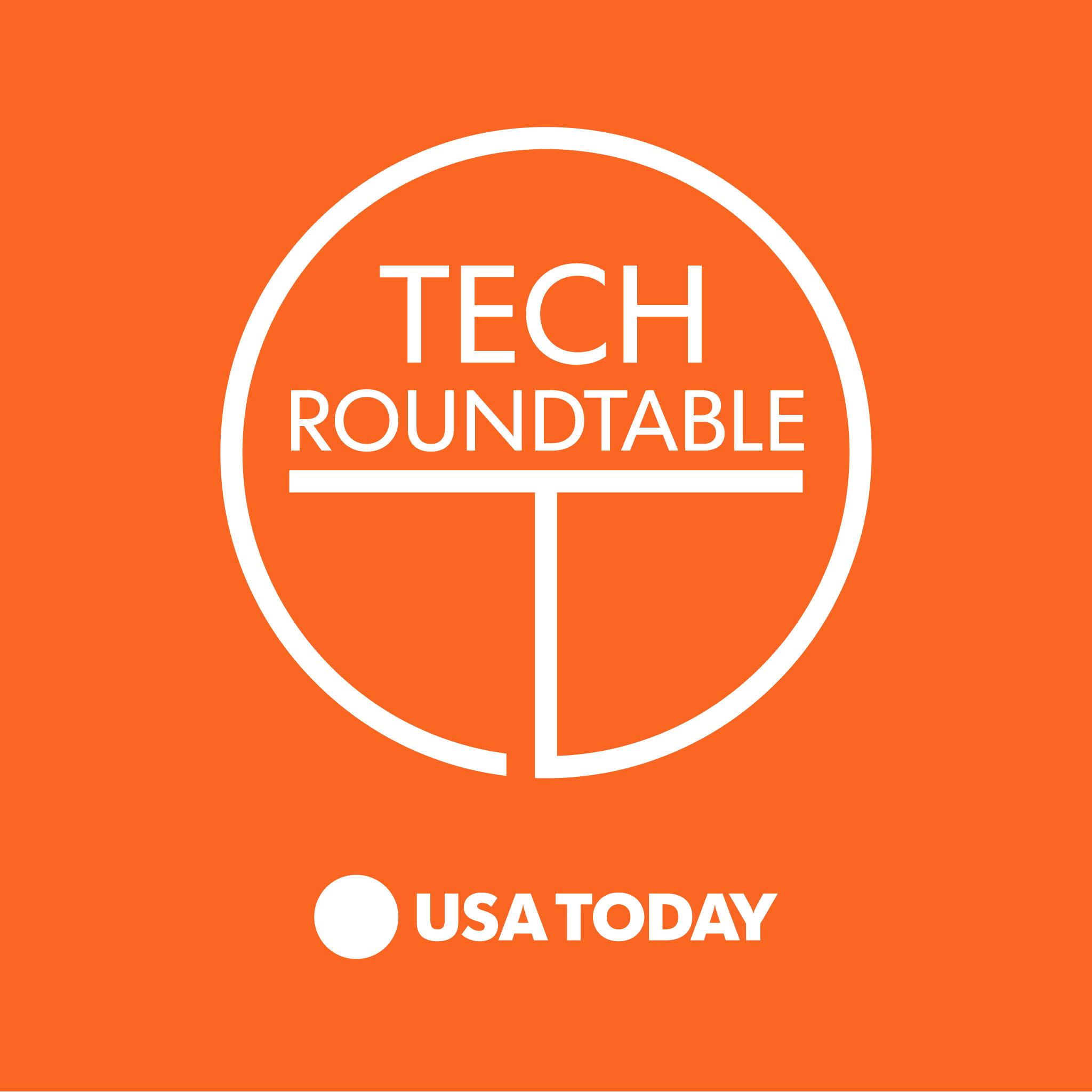 USA TODAY Tech Roundtable
