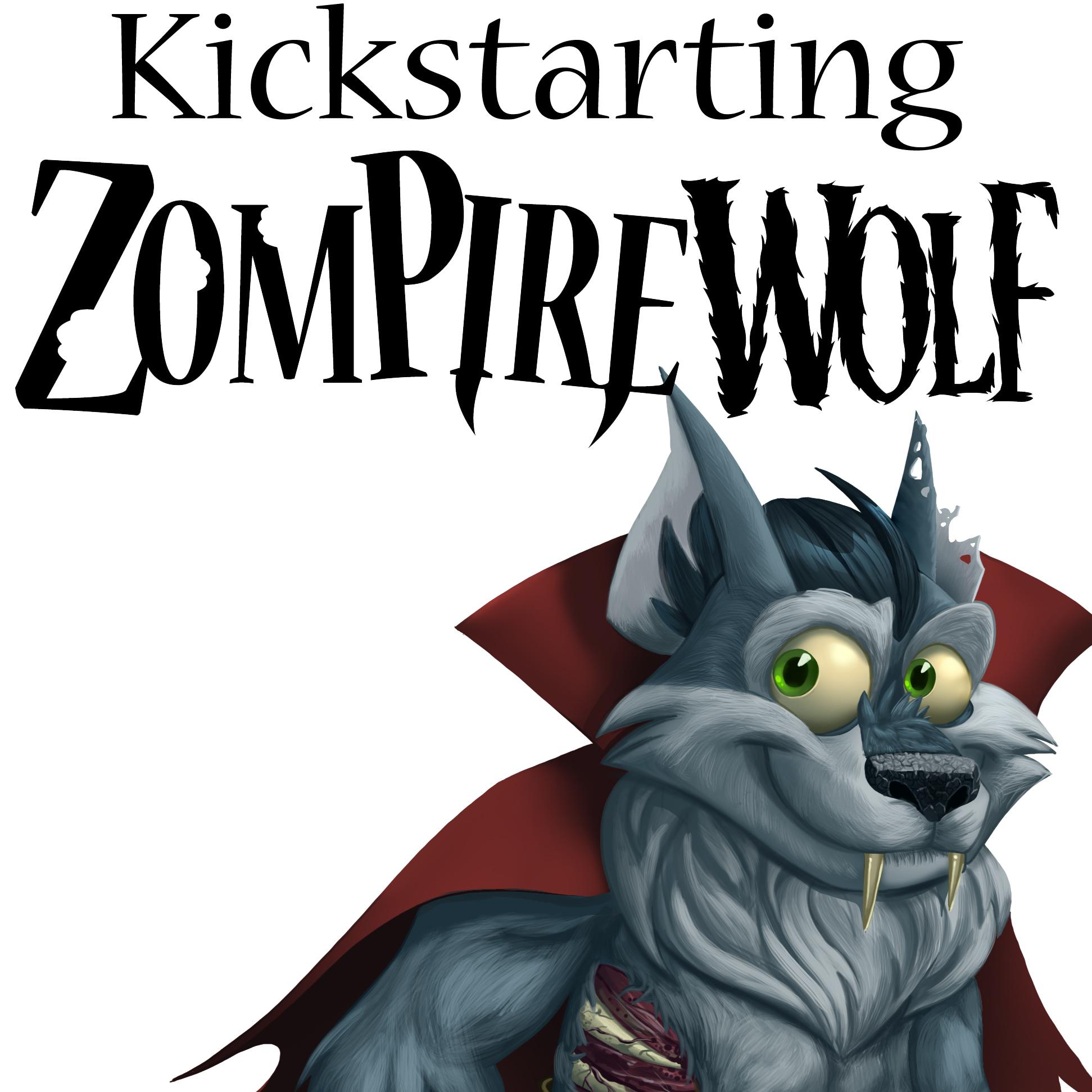Kickstarting ZompireWolf