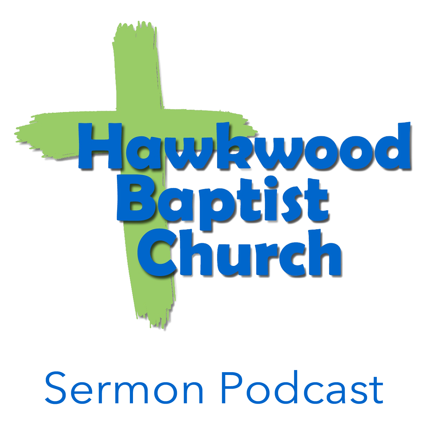 Hawkwood Baptist Church Sermon Podcast