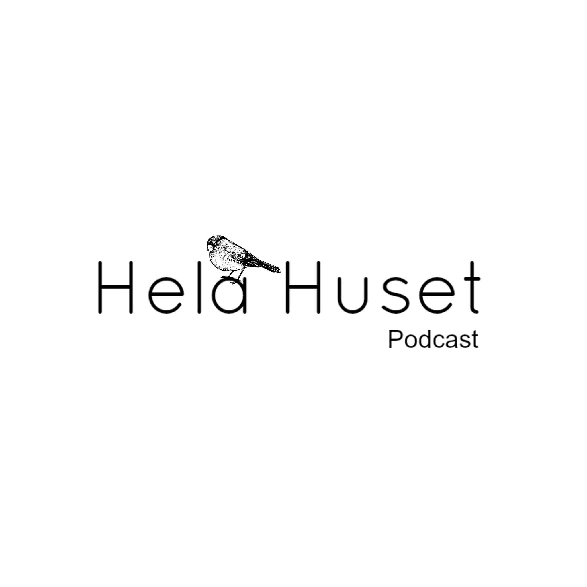 HelaHuset - Podcast