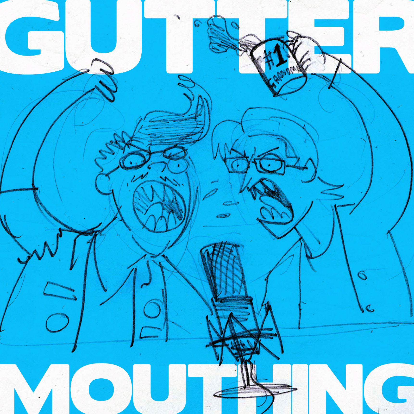 GUTTERMOUTHING