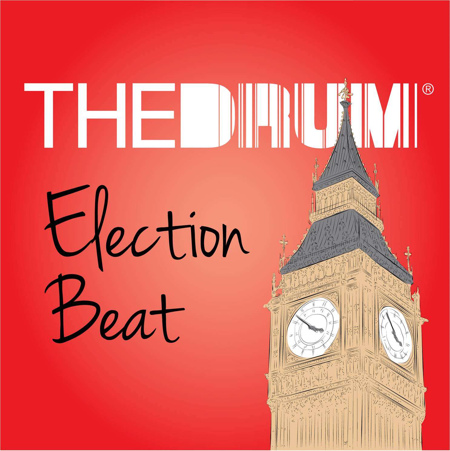 Election Beat: The Drum's general election media podcast
