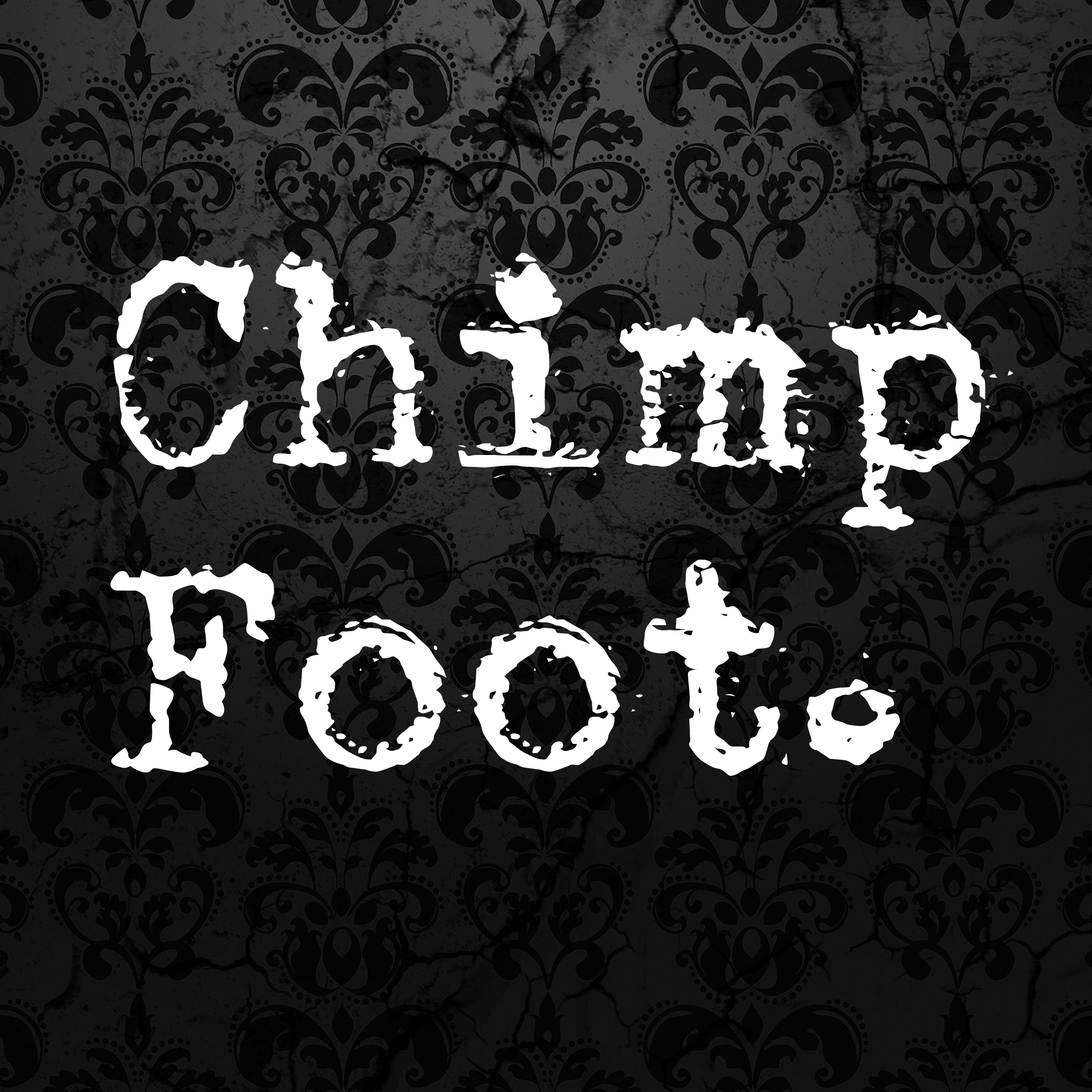 Chimp Foot.