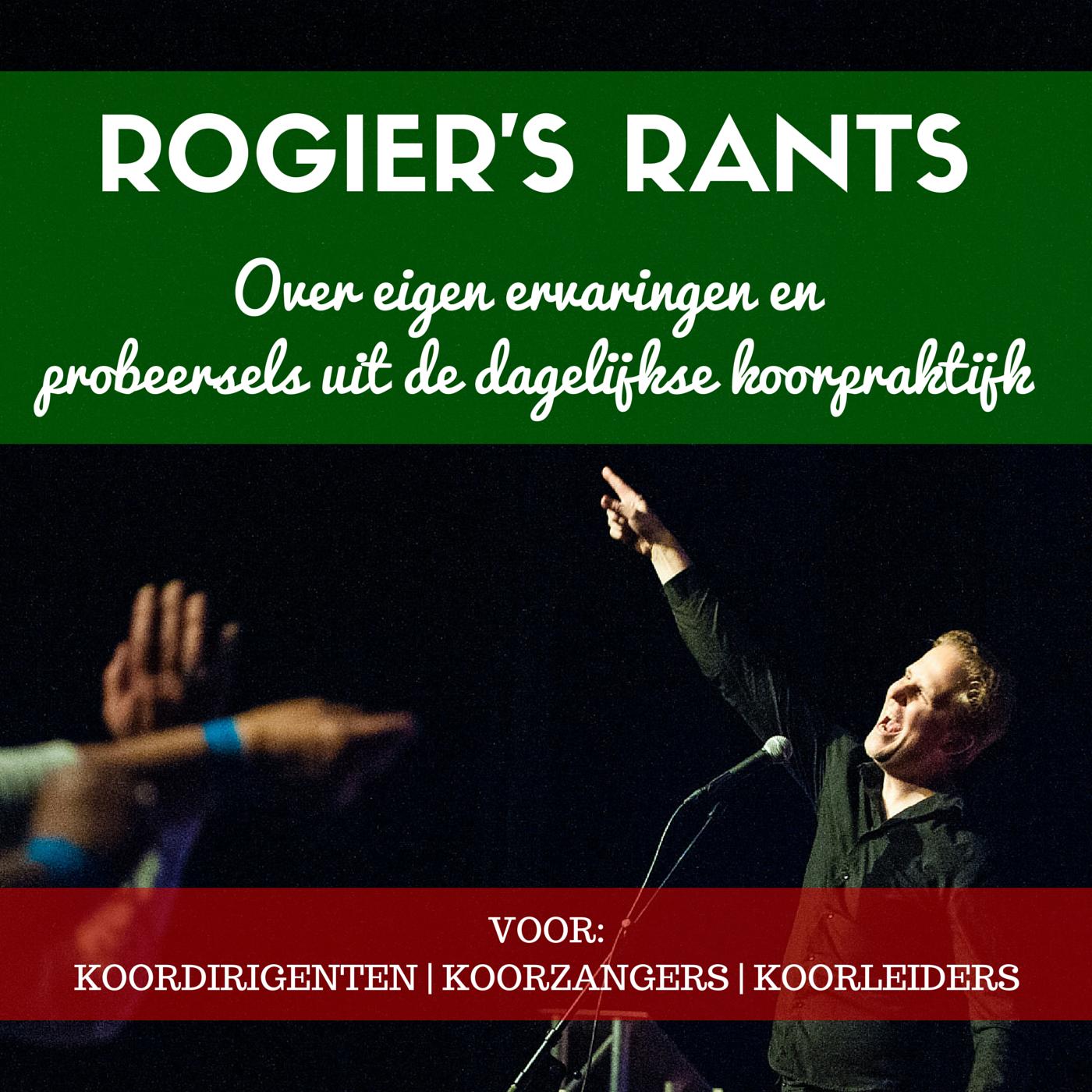 Rogier's Rants