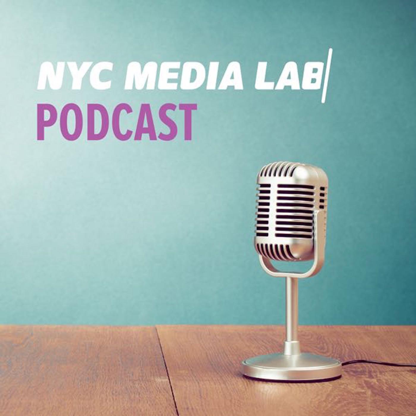 NYC Media Lab Podcast