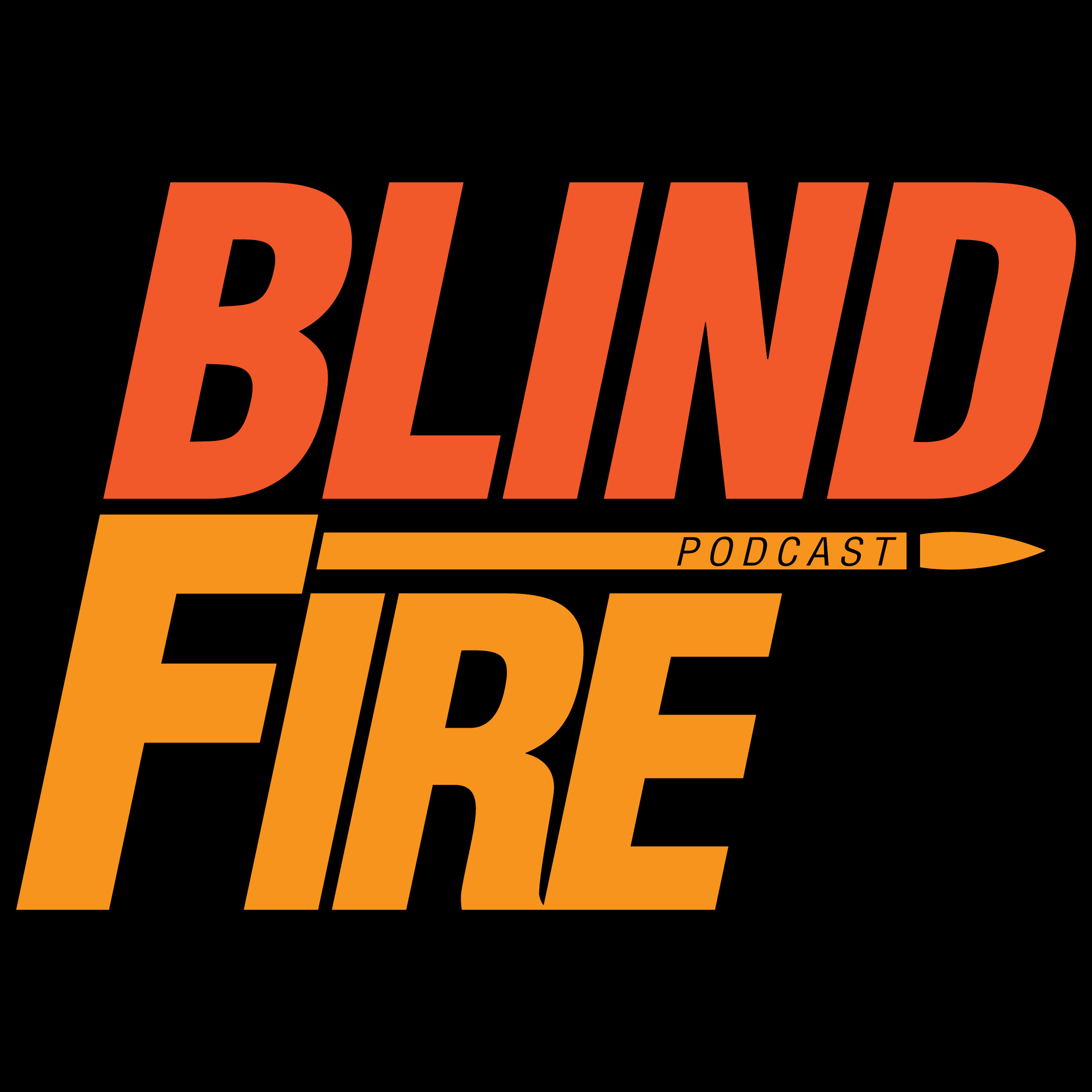 BlindFire Podcast