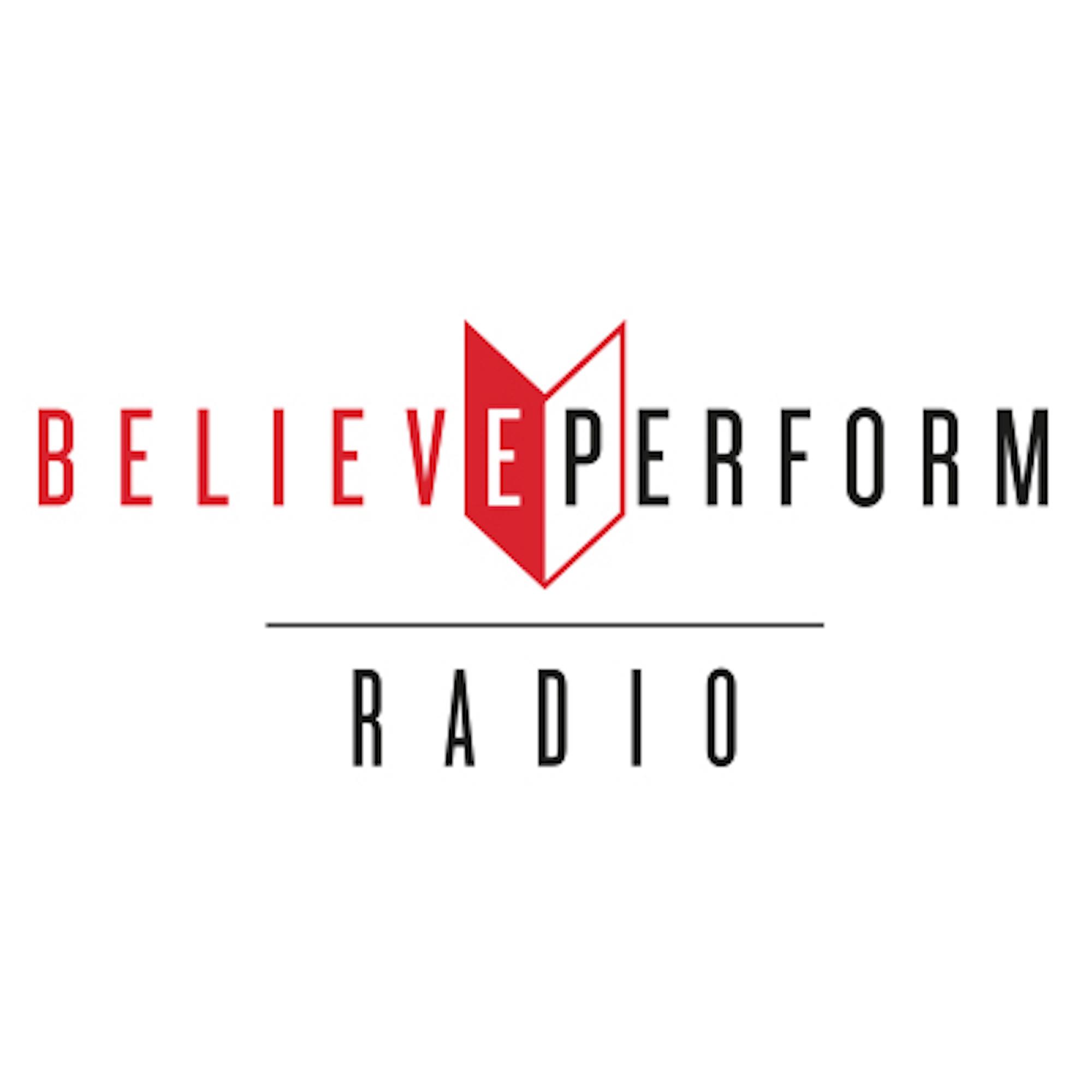 BelievePerform Radio