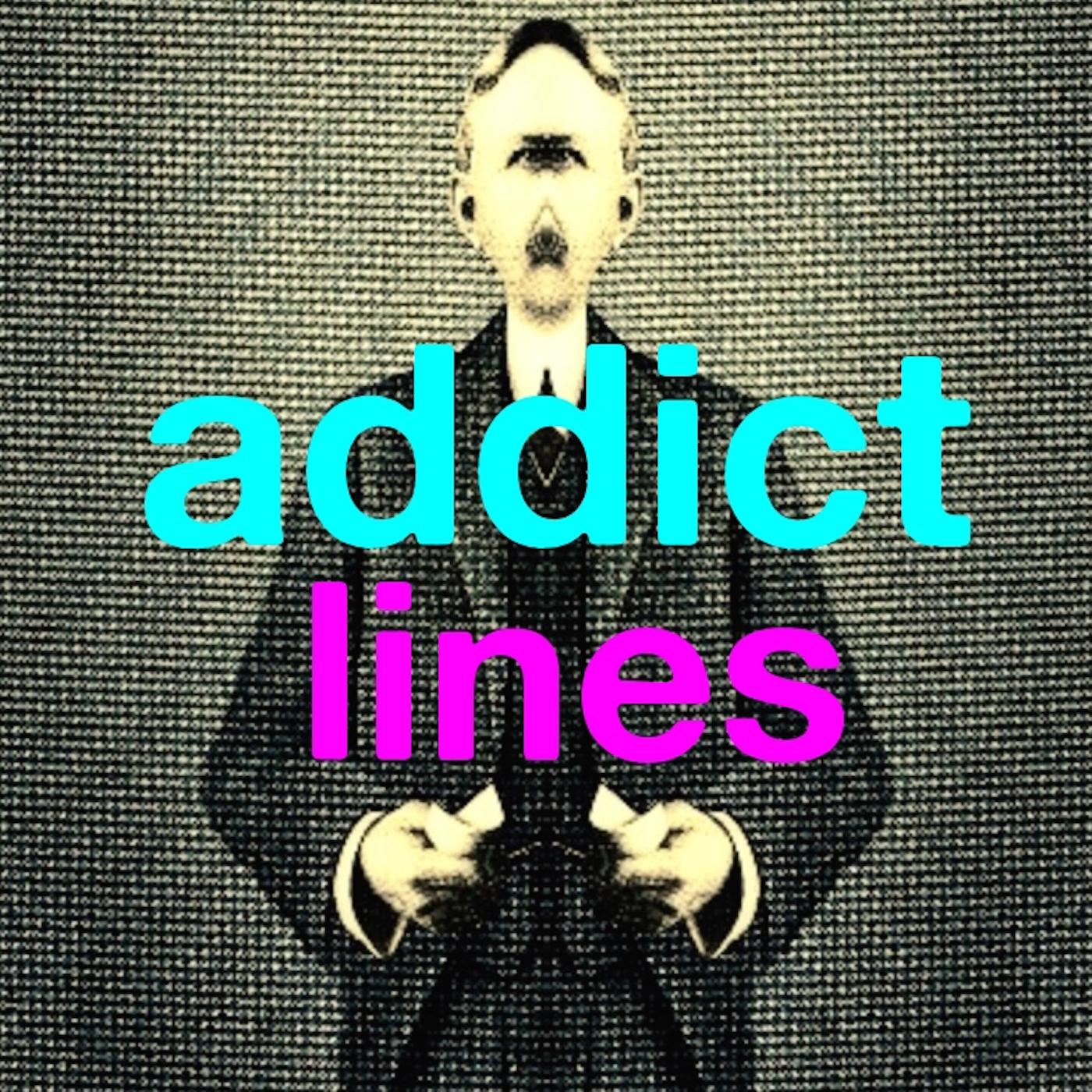Addict Lines