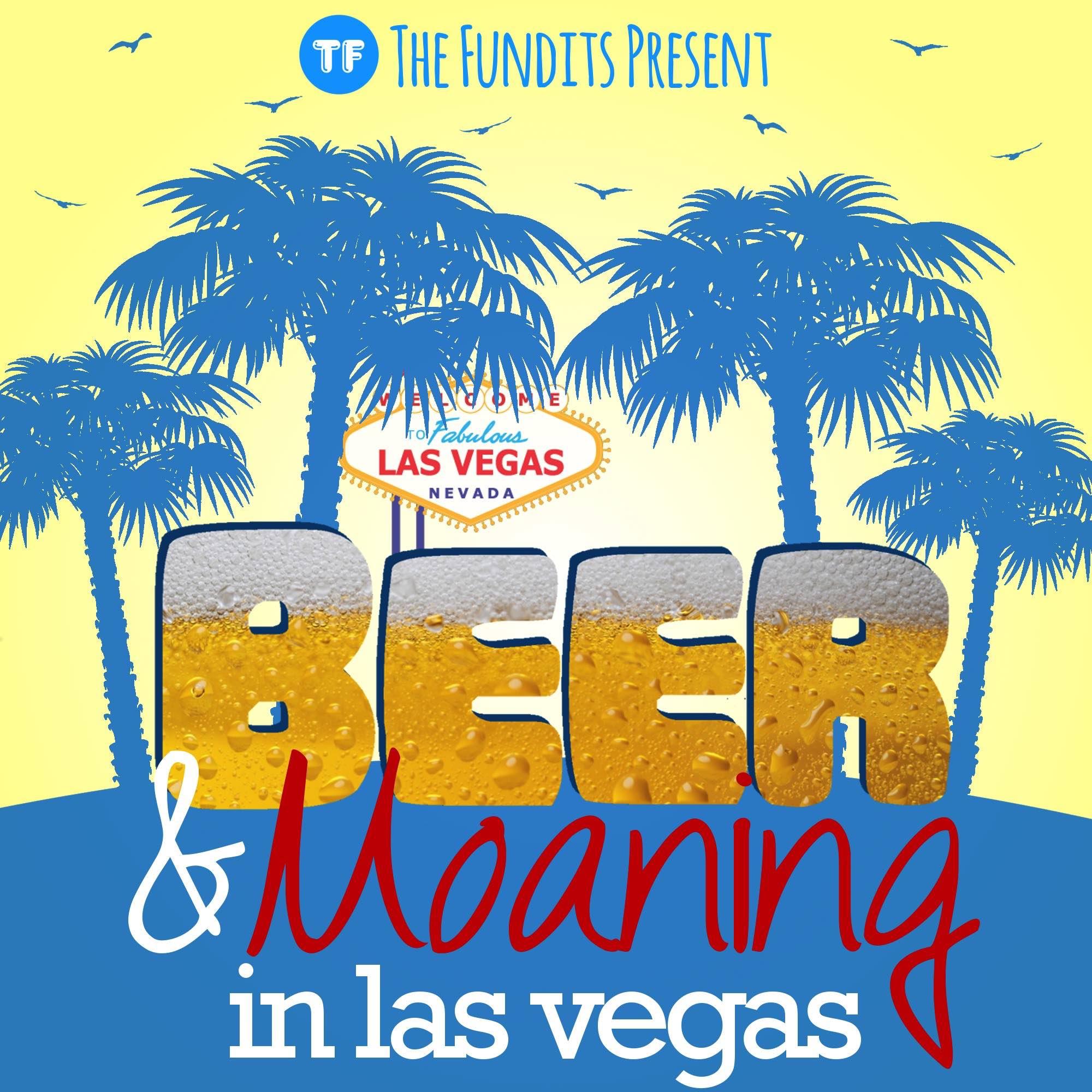 Beer & Moaning in Las Vegas
