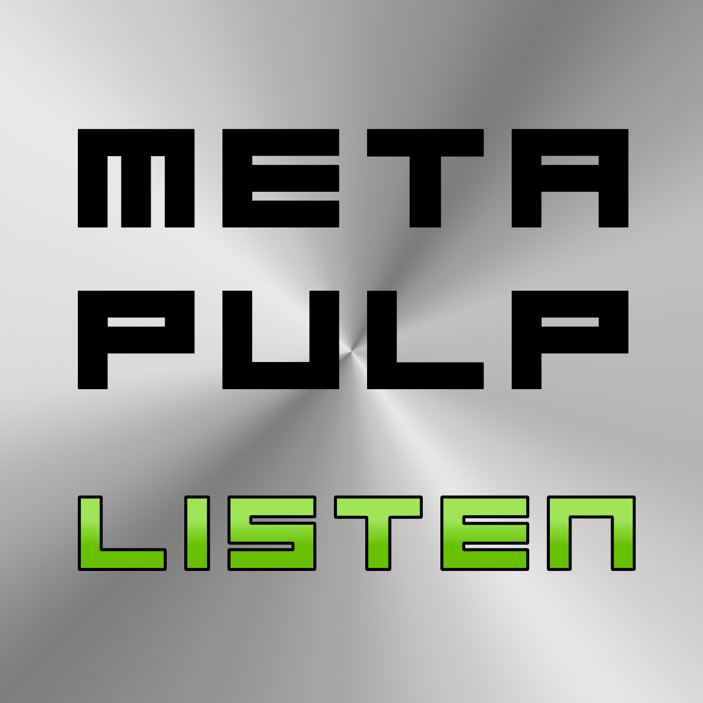 Metapulp Listen: Serial Science Fiction