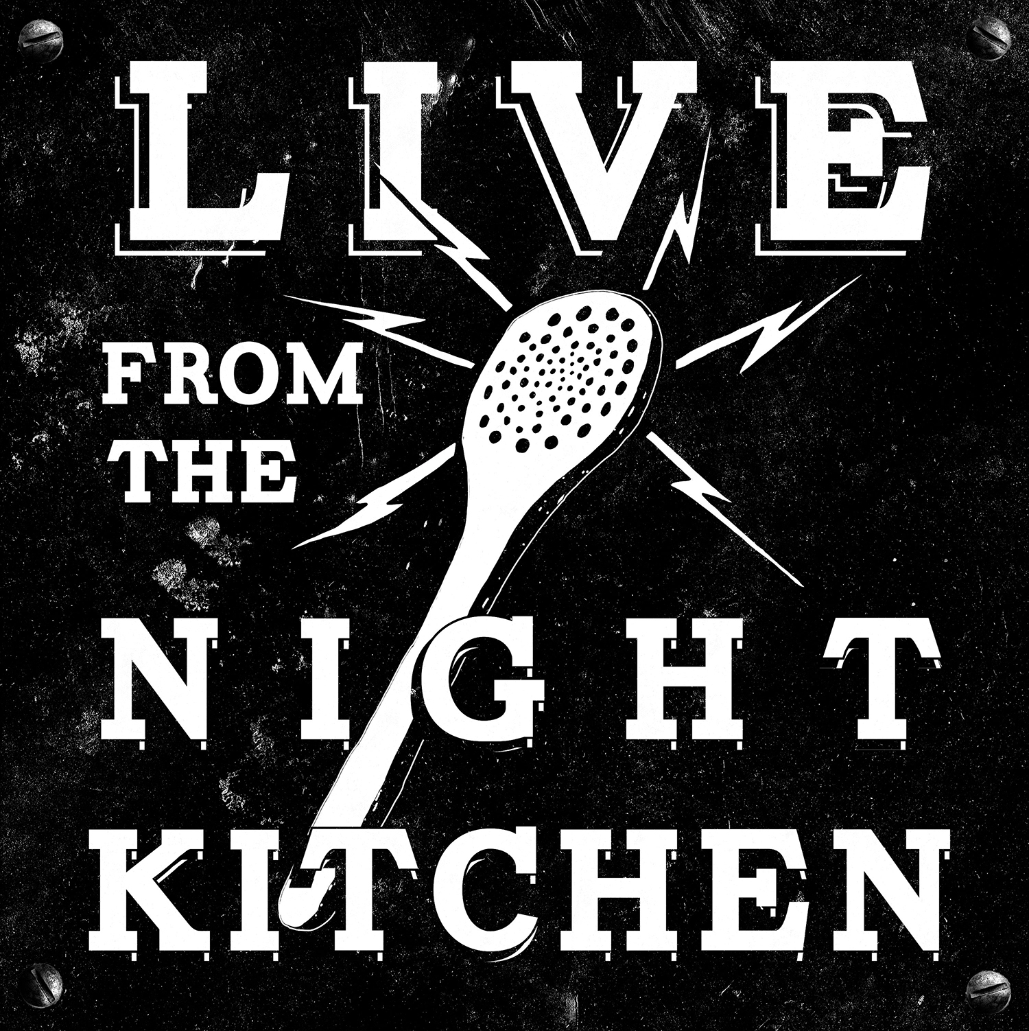 Live from the Night Kitchen