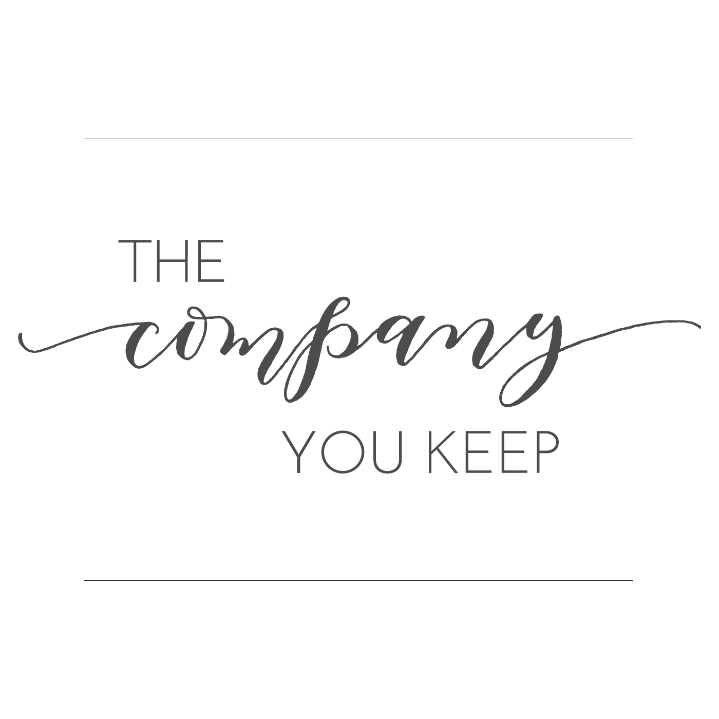 The Company You Keep