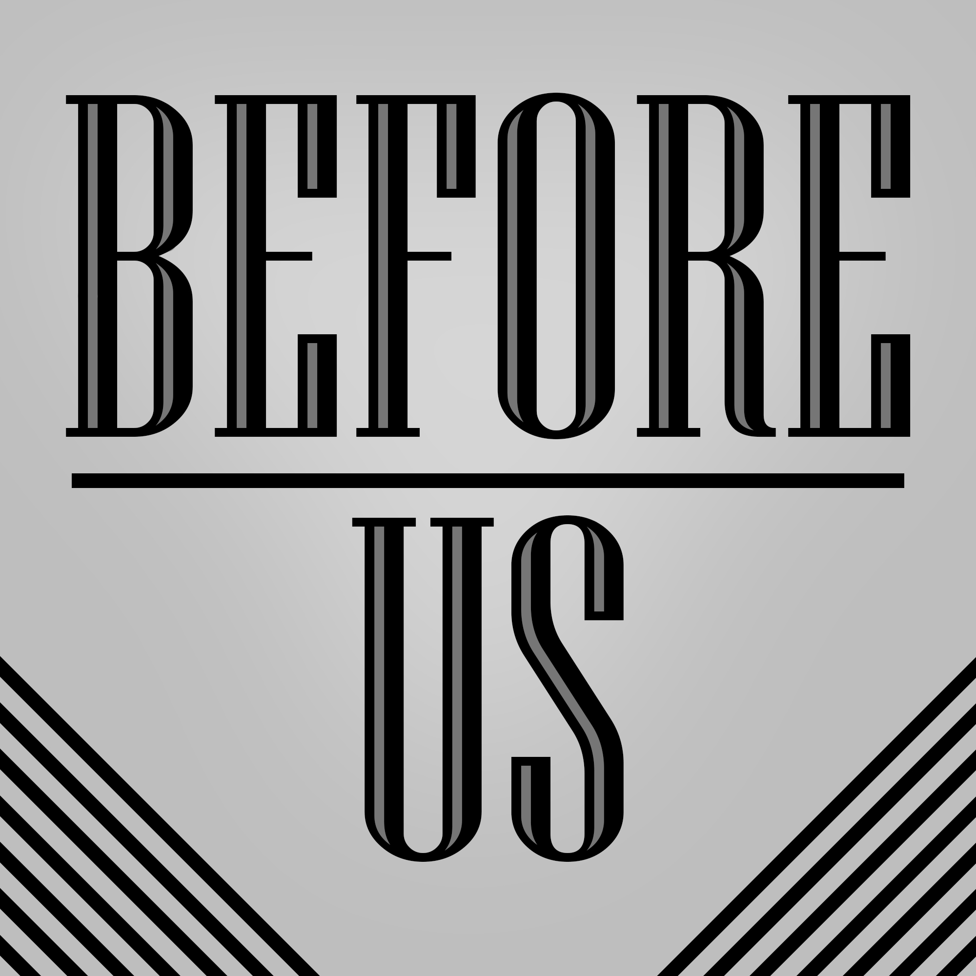 Before Us: A Podcast About The Past