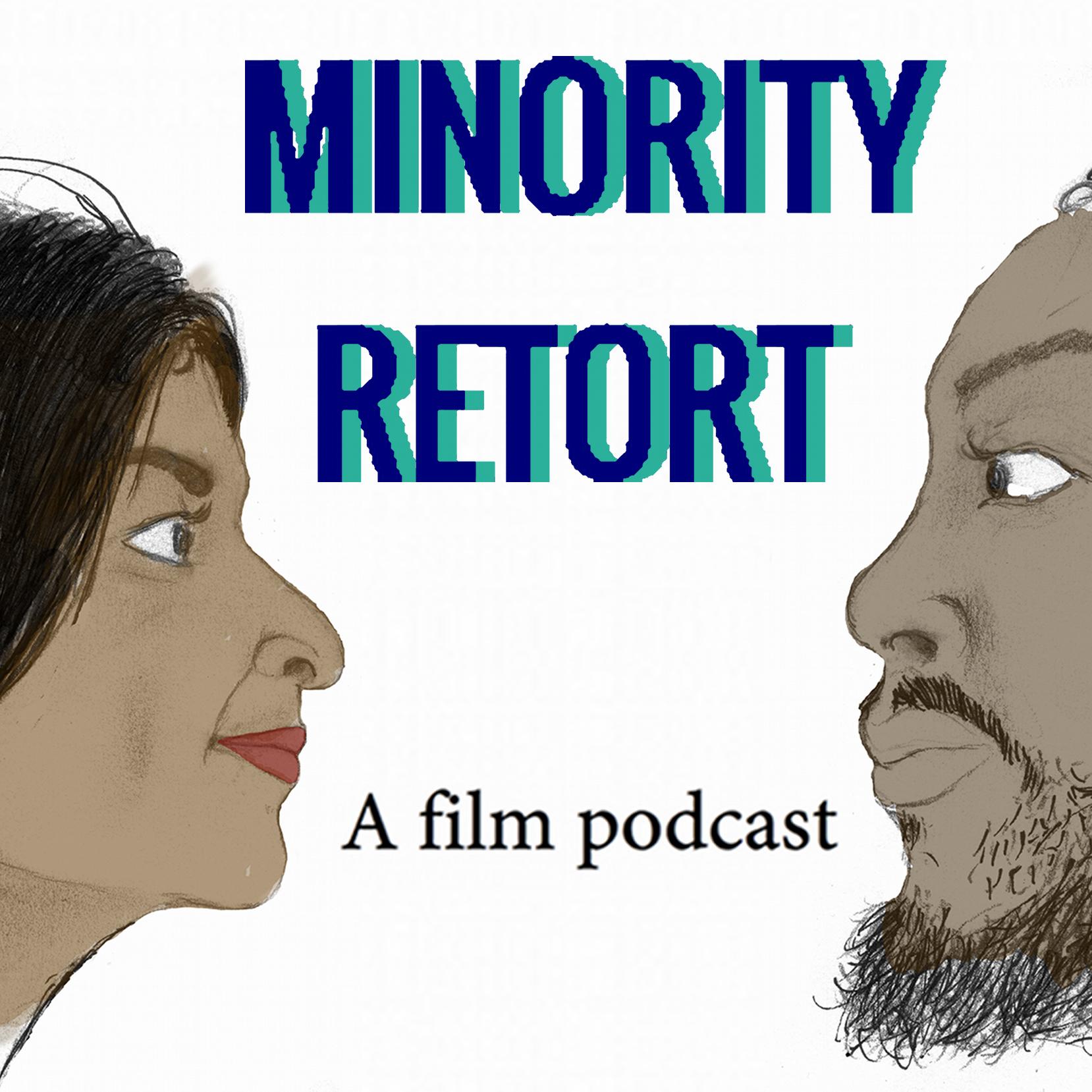 Minority Retort Podcast