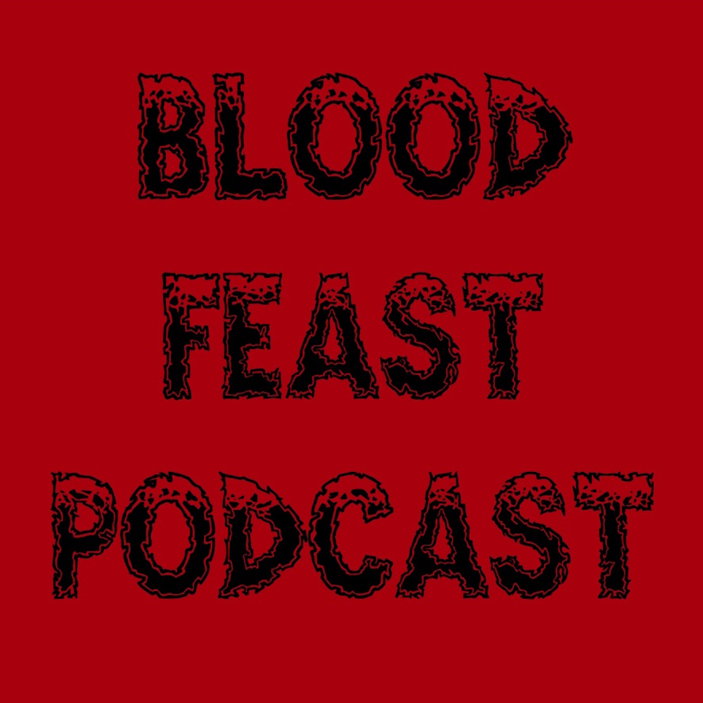BloodFeast Podcast