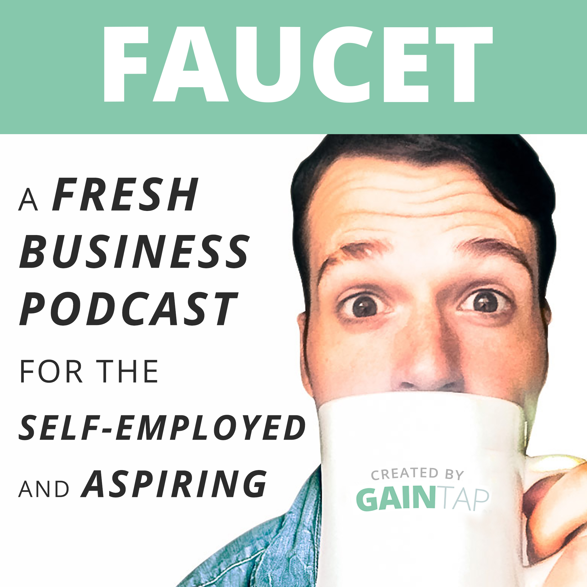 Faucet: A Fresh Business Podcast