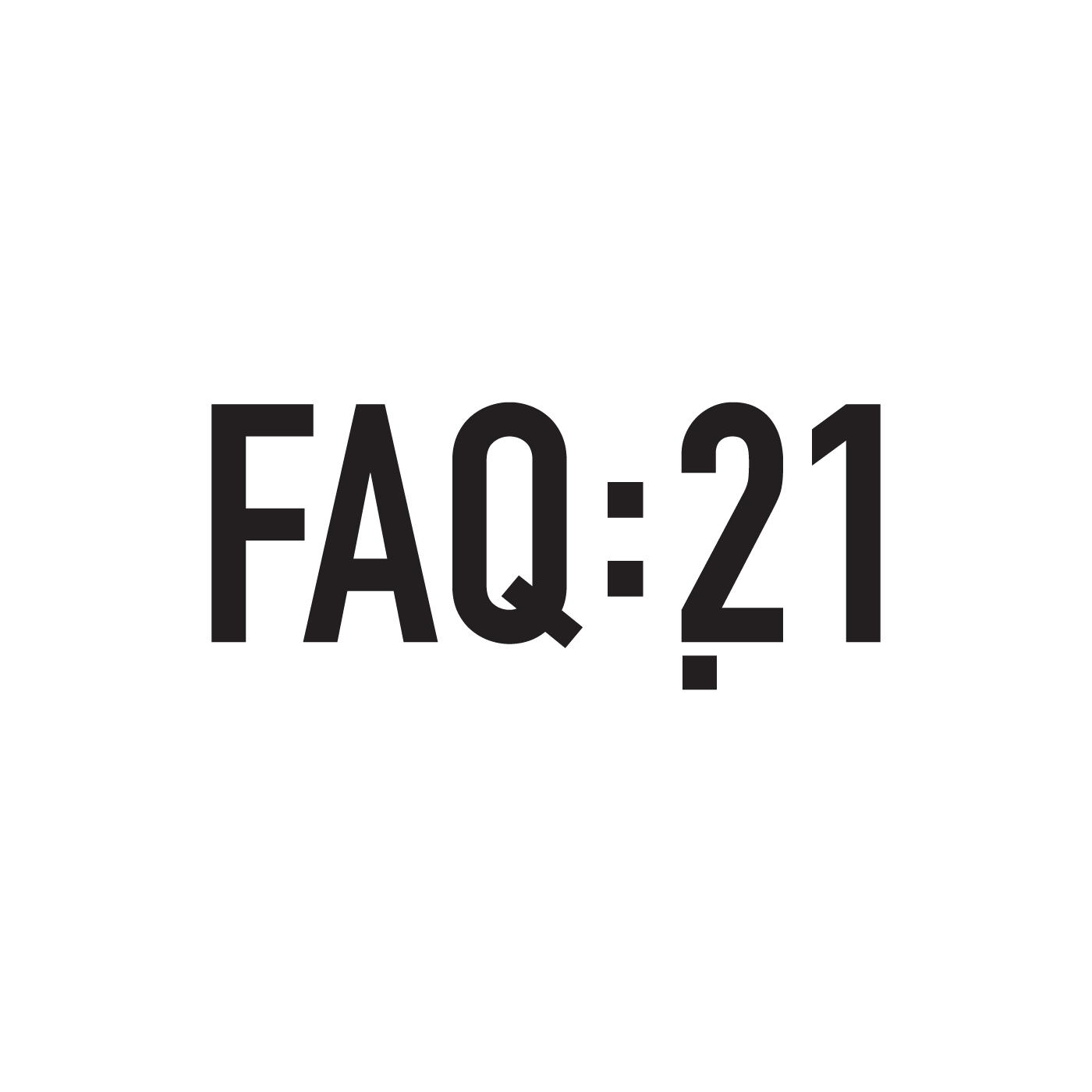FAQ21 | Frequentes e Amplas Questões do séc. XXI