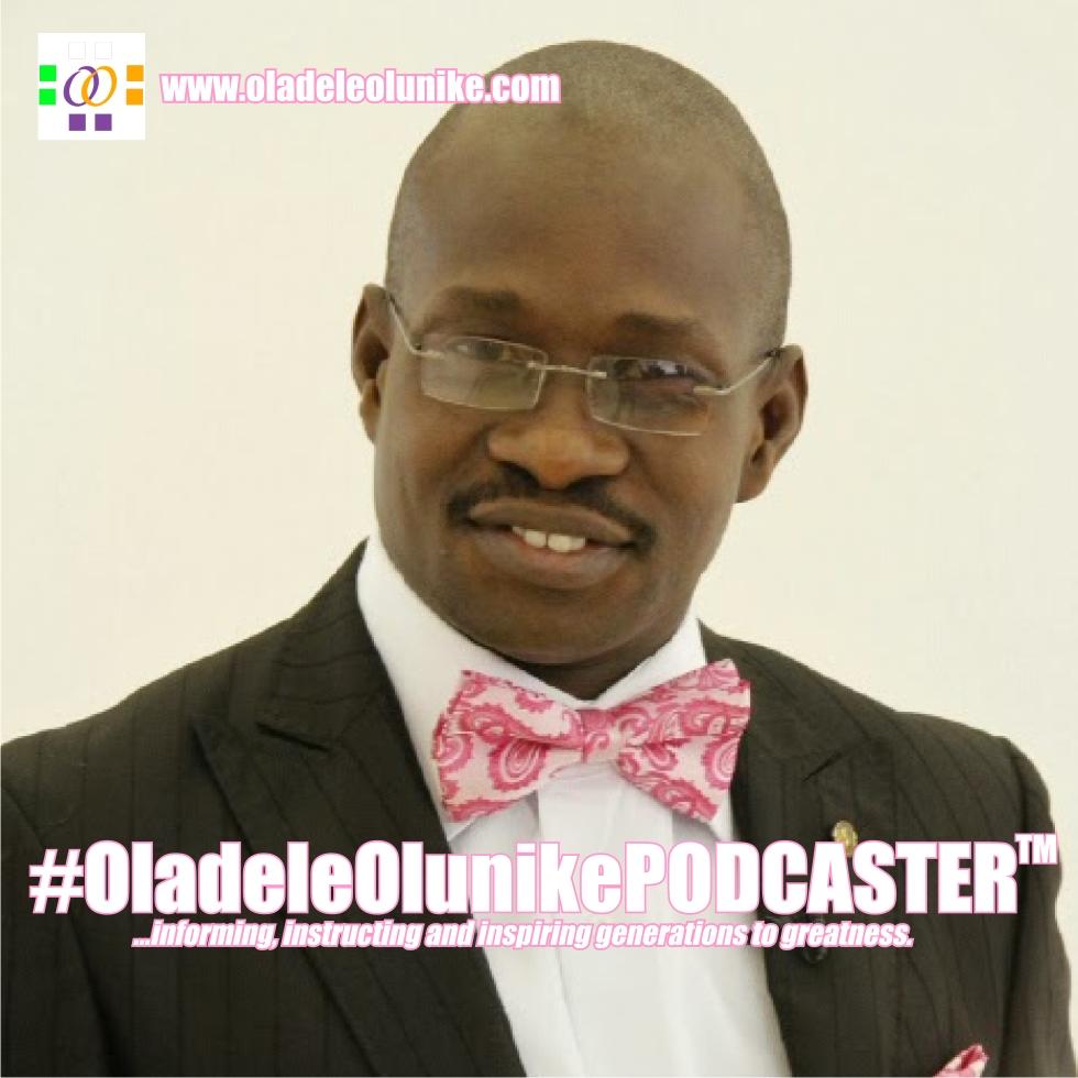 #OladeleOlunikePODCASTER