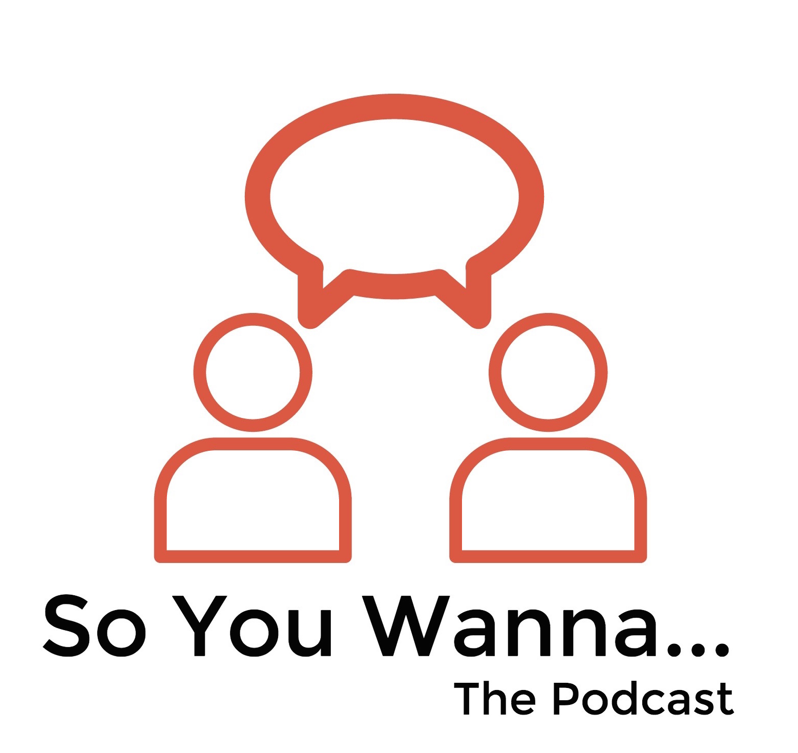 So You Wanna_The Podcast