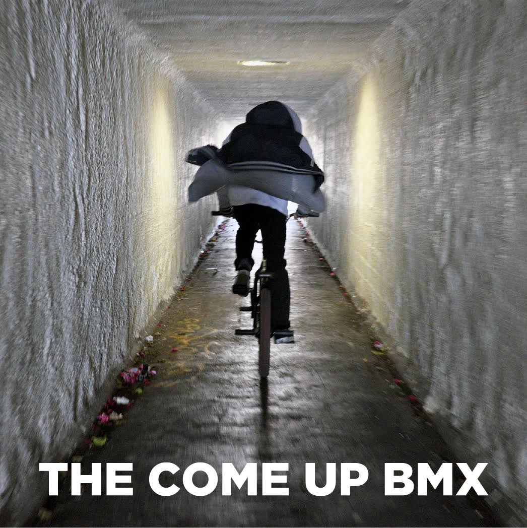 The Come Up BMX