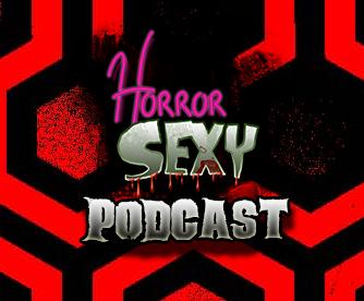 HorrorSexy Podcast