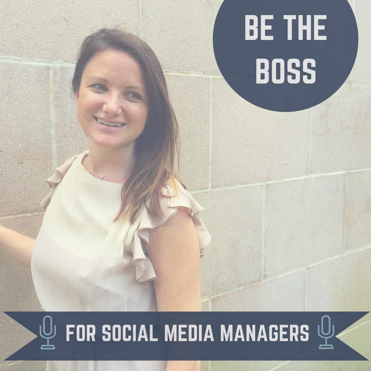 BE THE BOSS- SOCIAL MEDIA PODCAST