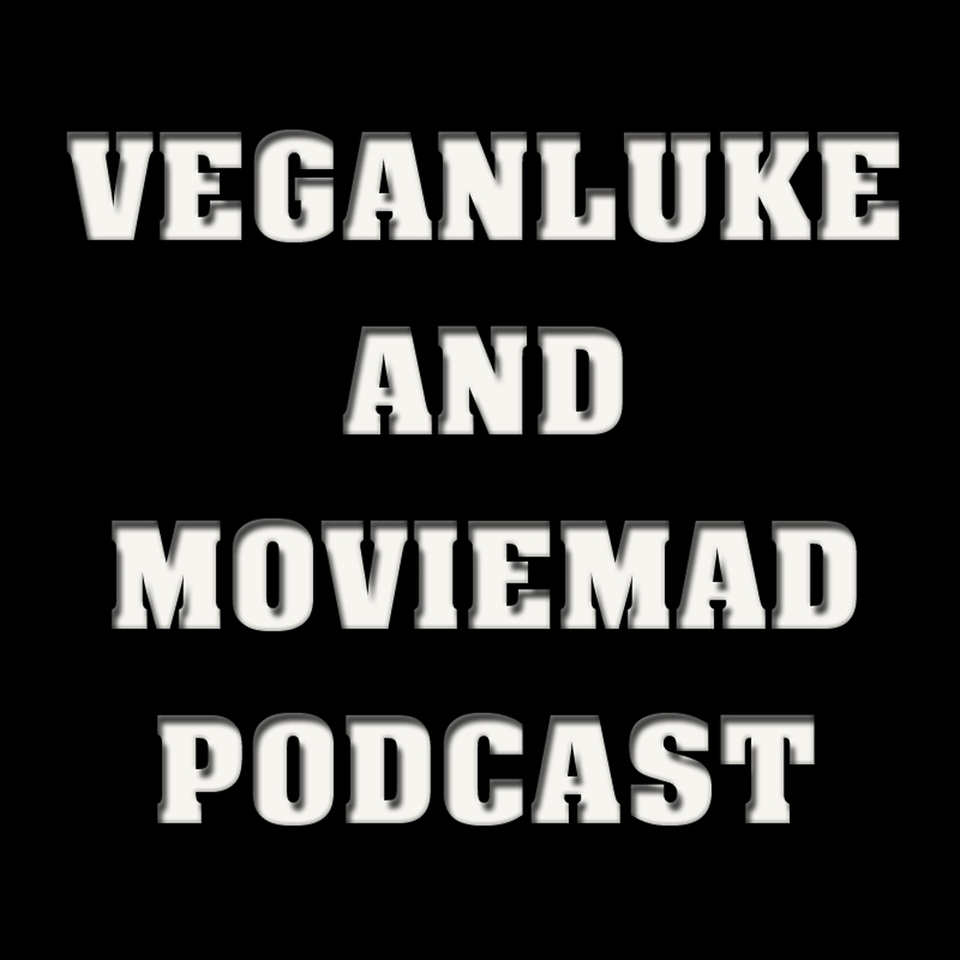 Veganluke and Moviemad