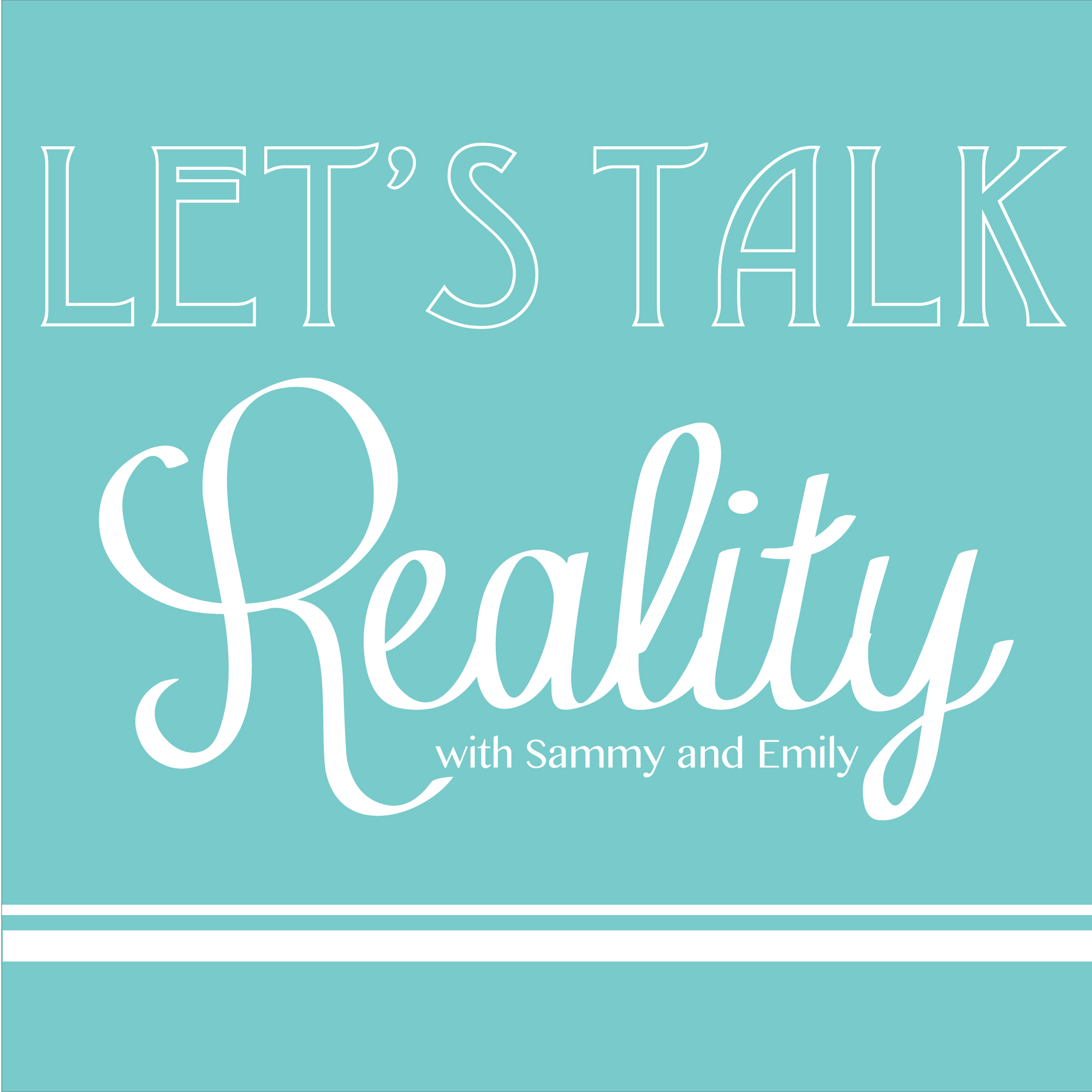 Let's Talk Reality