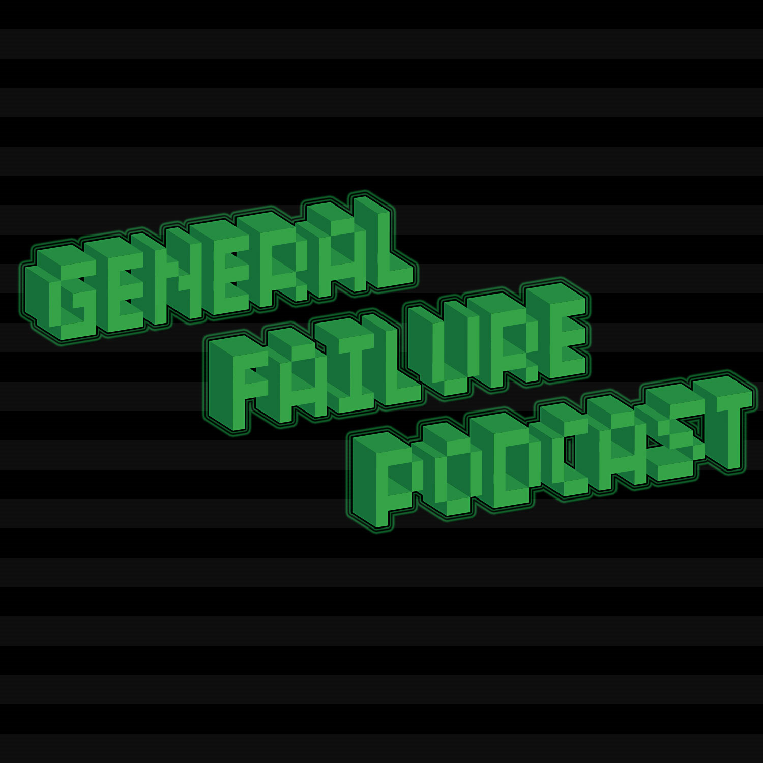 General Failure Podcast