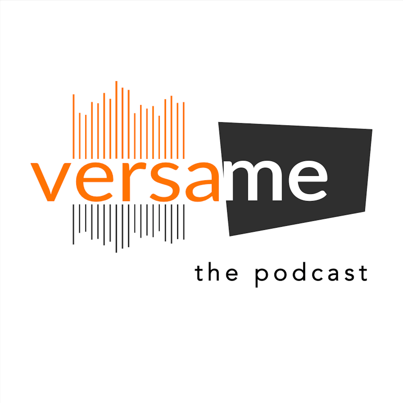 VersaMe: The Podcast