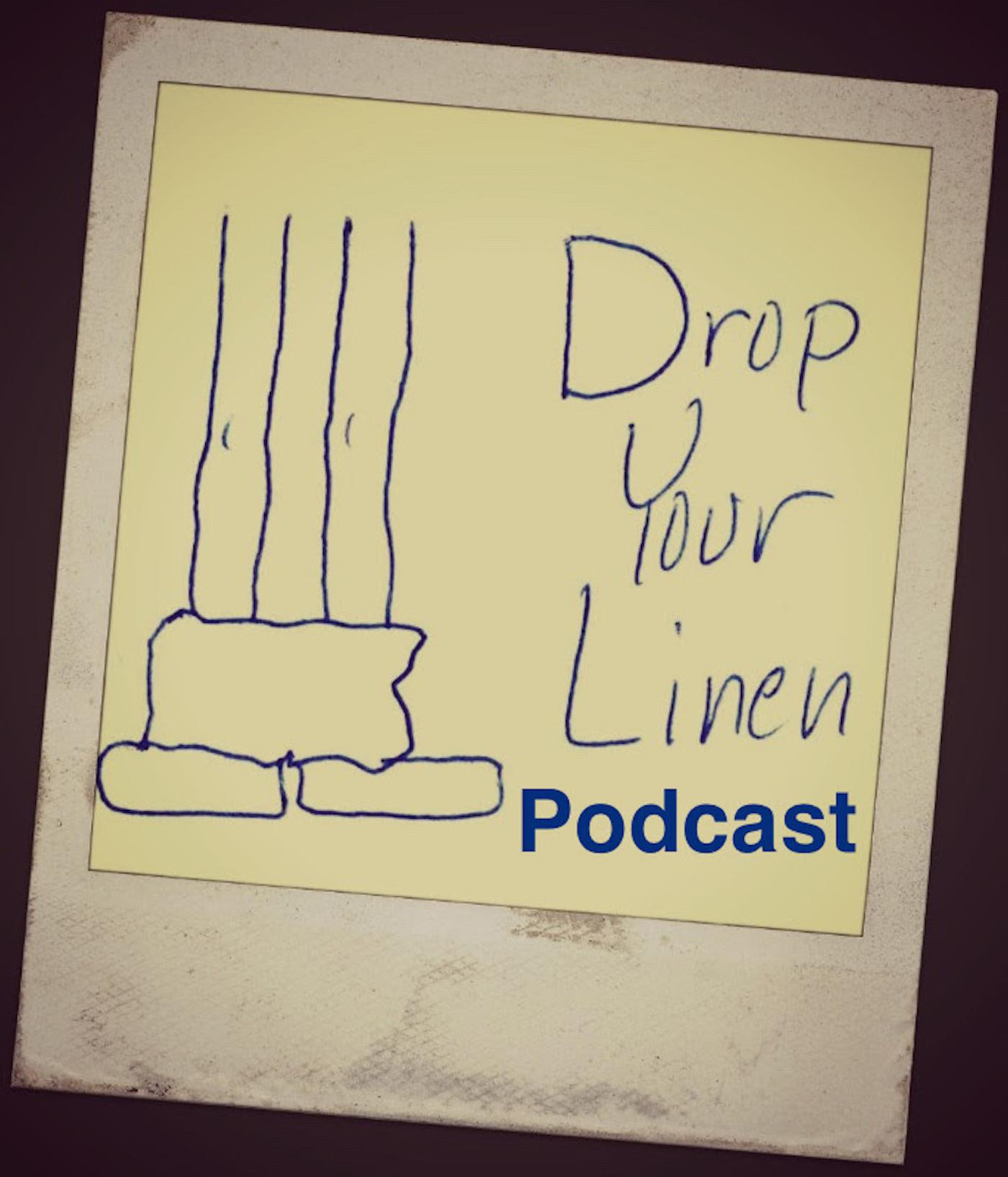 Drop Your Linen