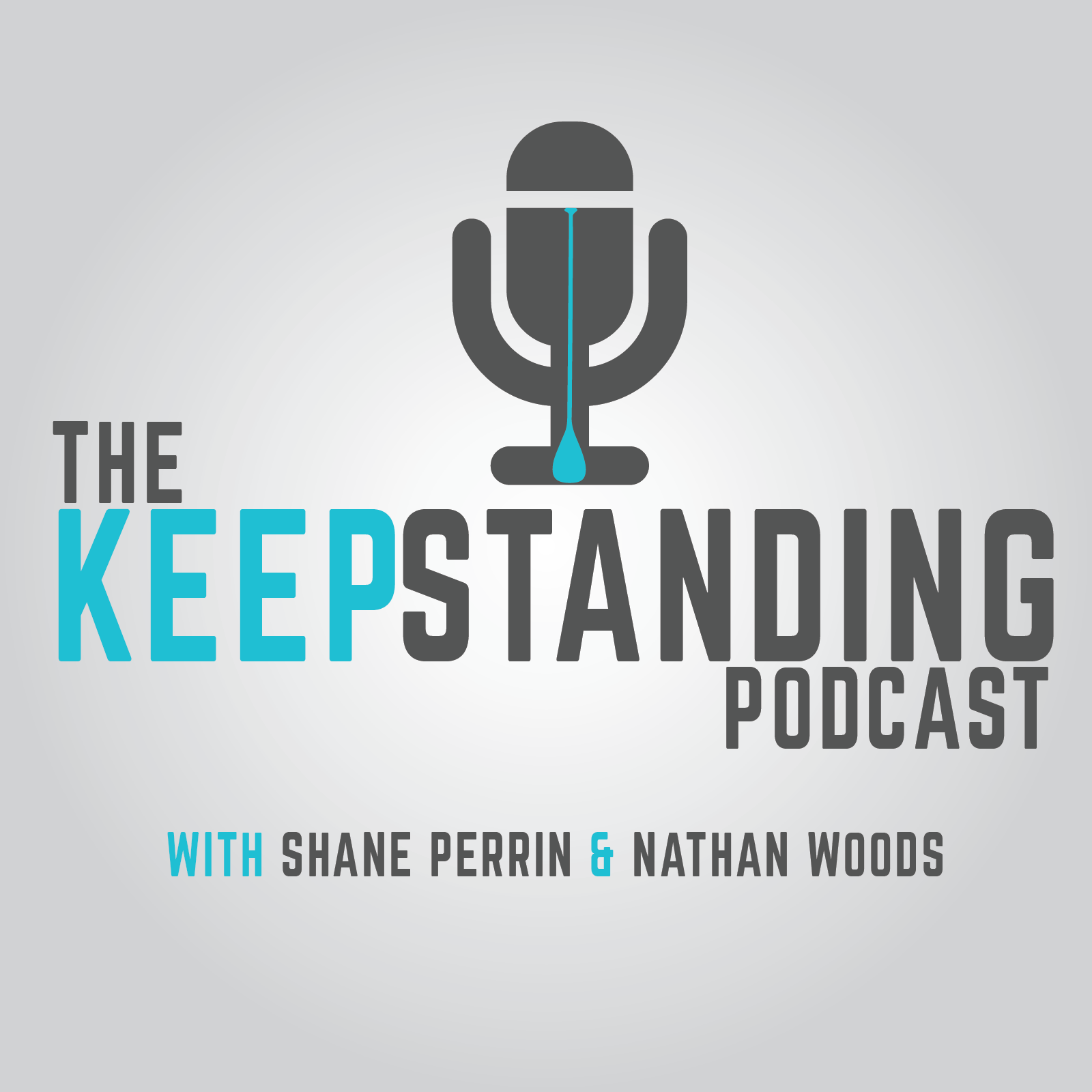 The Keep Standing Podcast