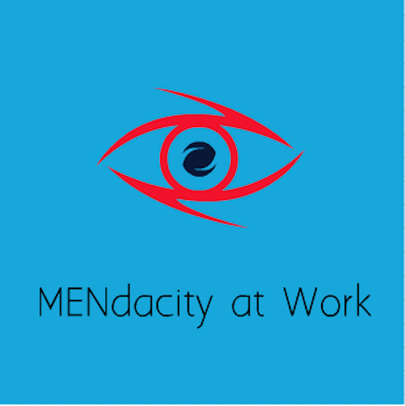 Mendacity at Work Podcast