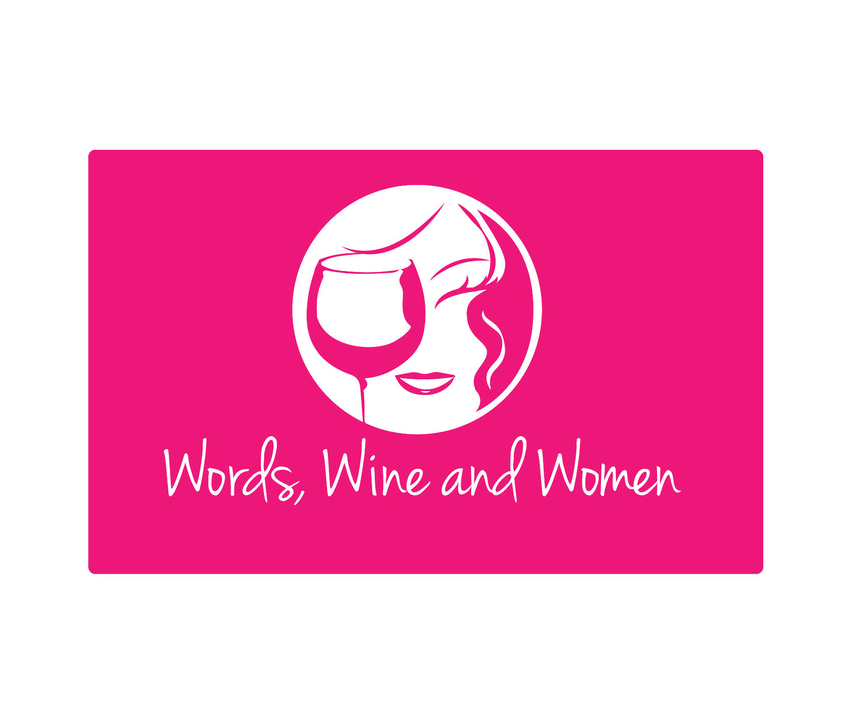 Words, Wine & Women