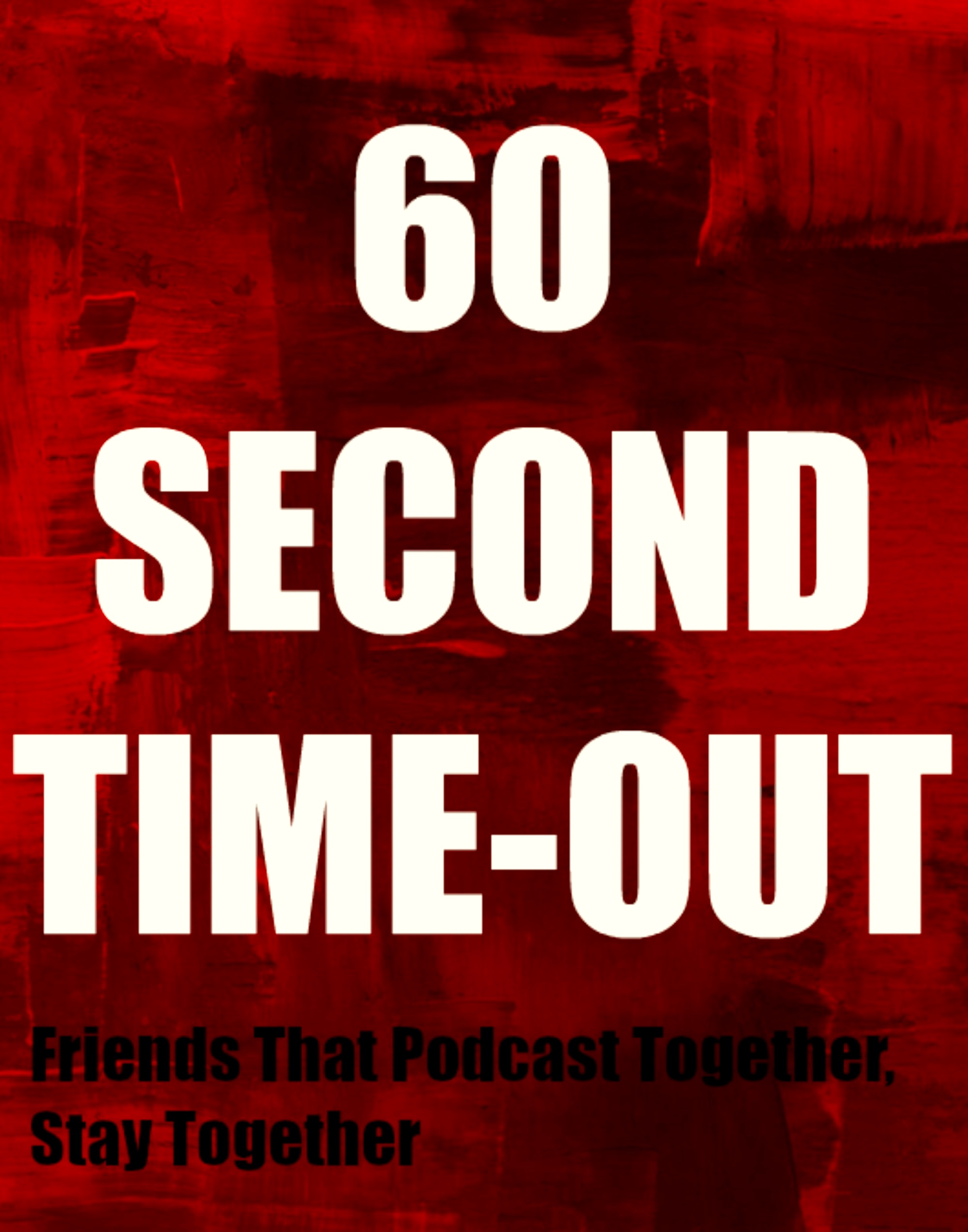 60 Second Time-Out