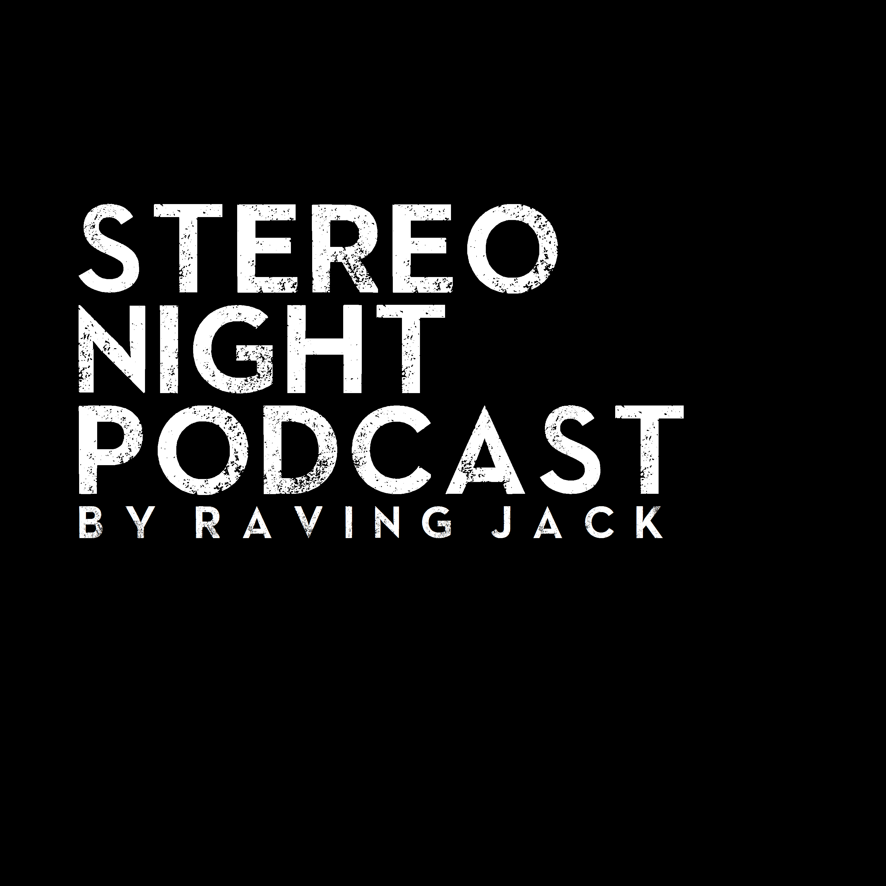 STEREONIGHT PODCAST