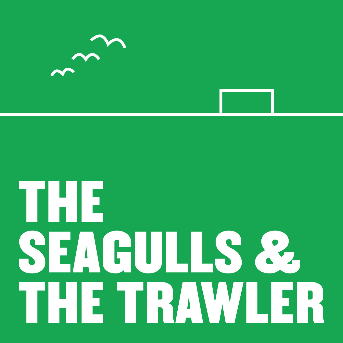 The Seagulls & TheTrawler