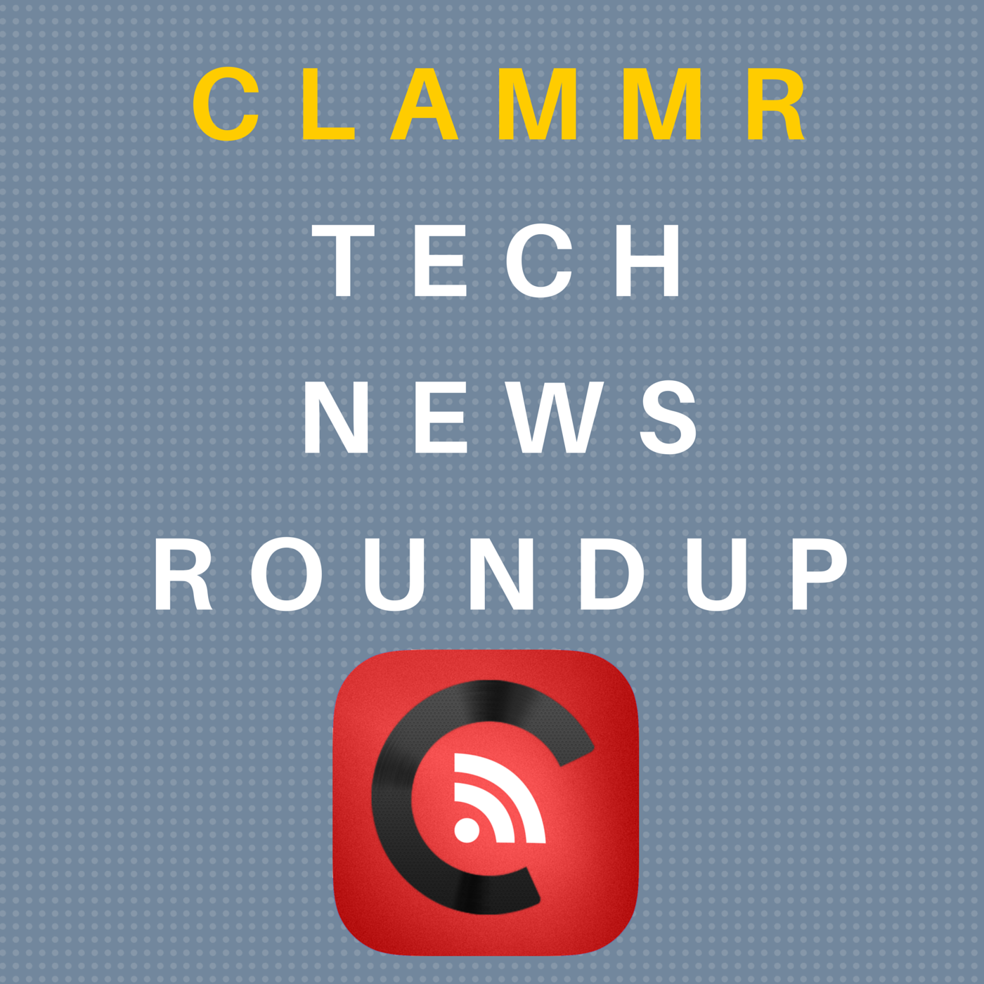 Clammr Technology News