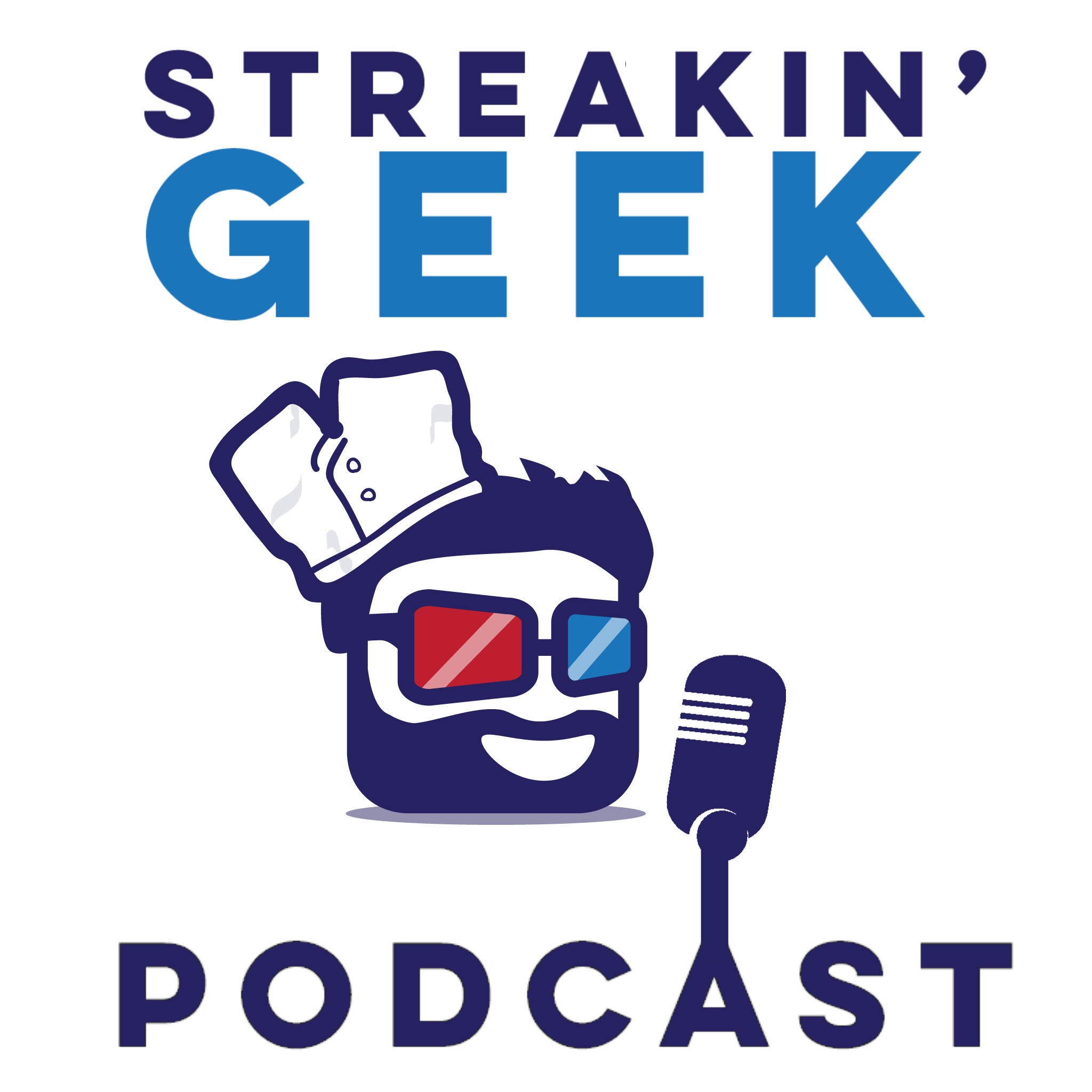 Streakin'Geek Podcast