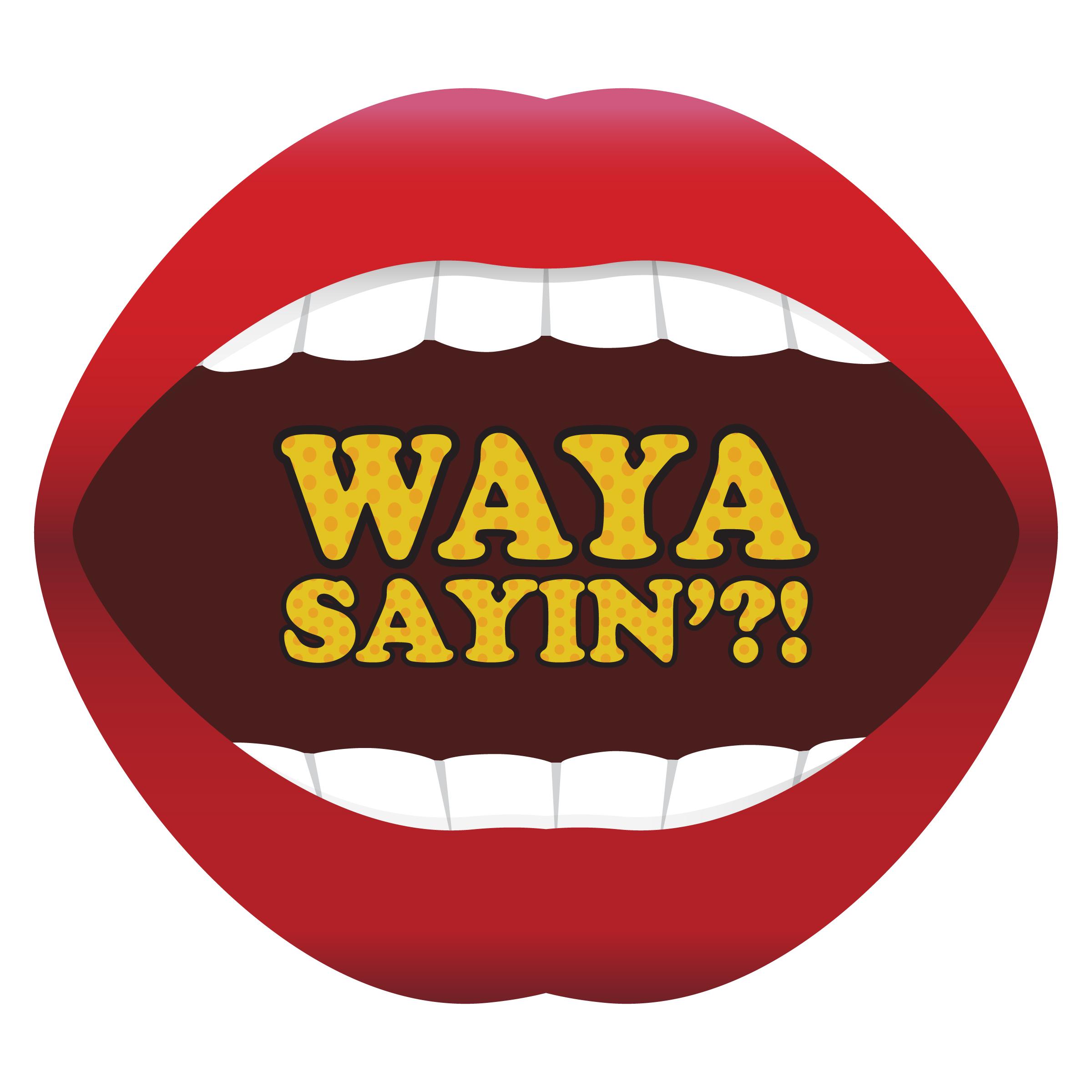 WaYaSayin