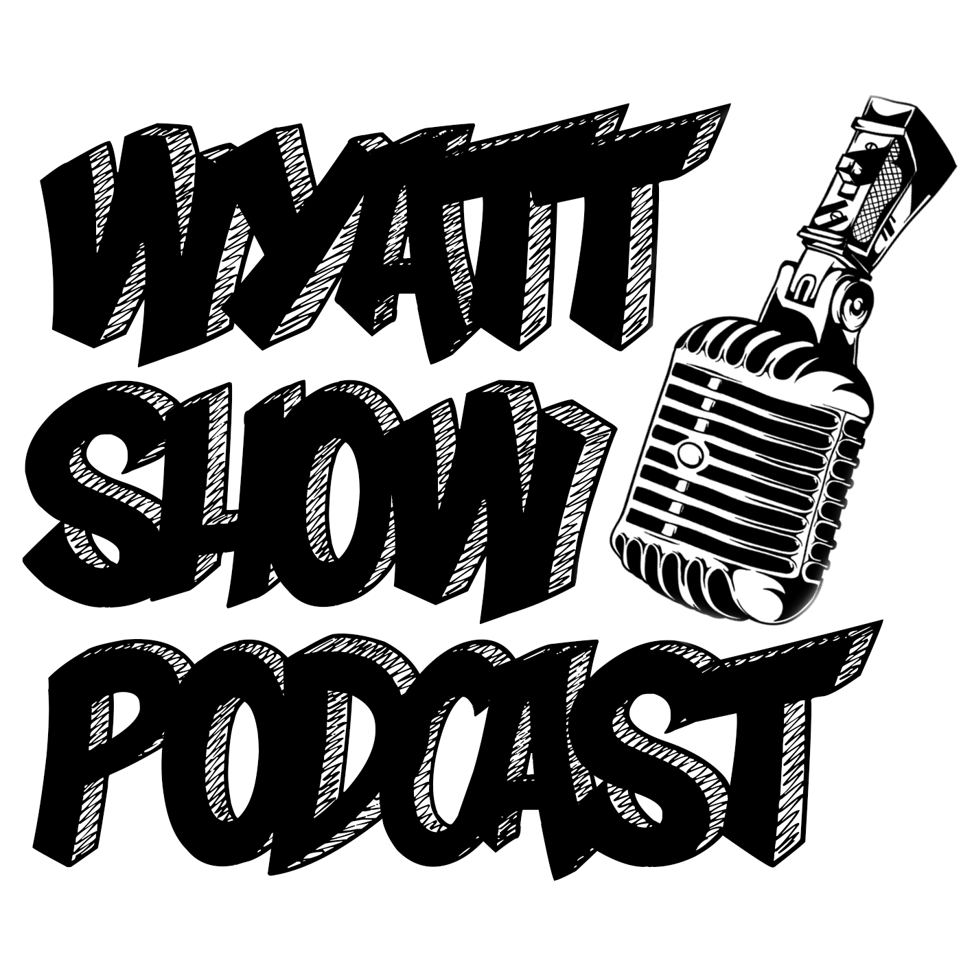 Wyatt Show Podcast