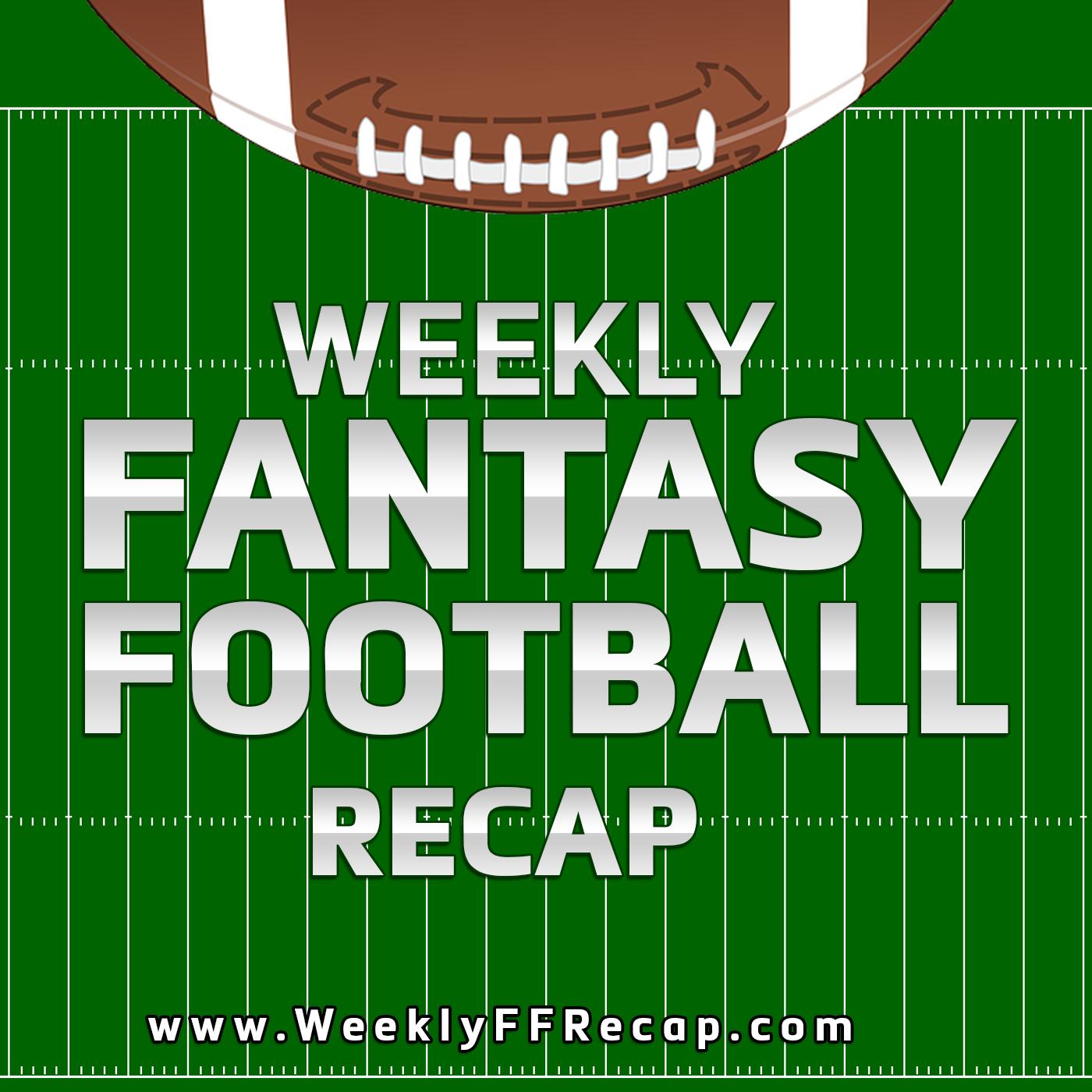 WeeklyFFRecap