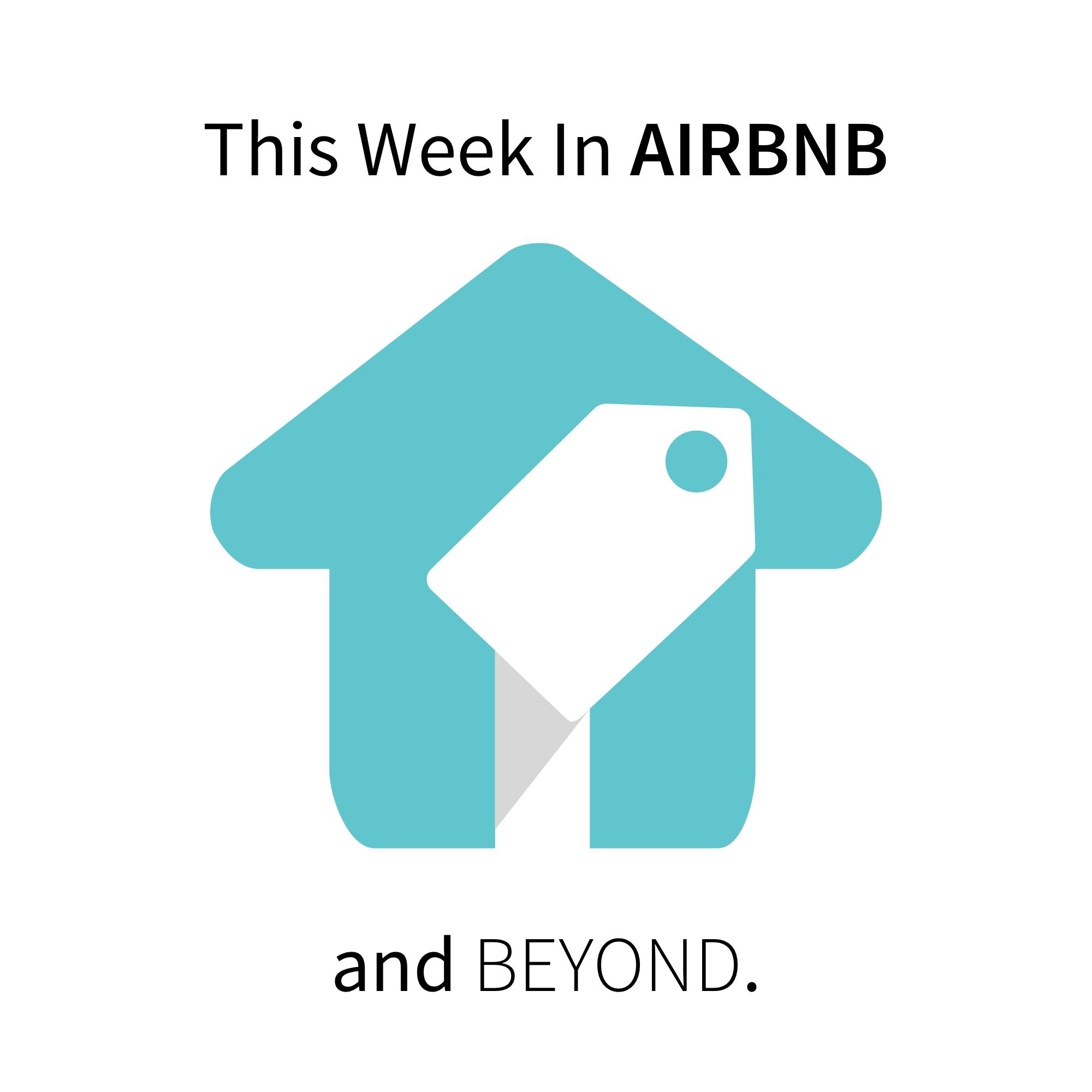 This Week in Airbnb - and Beyond