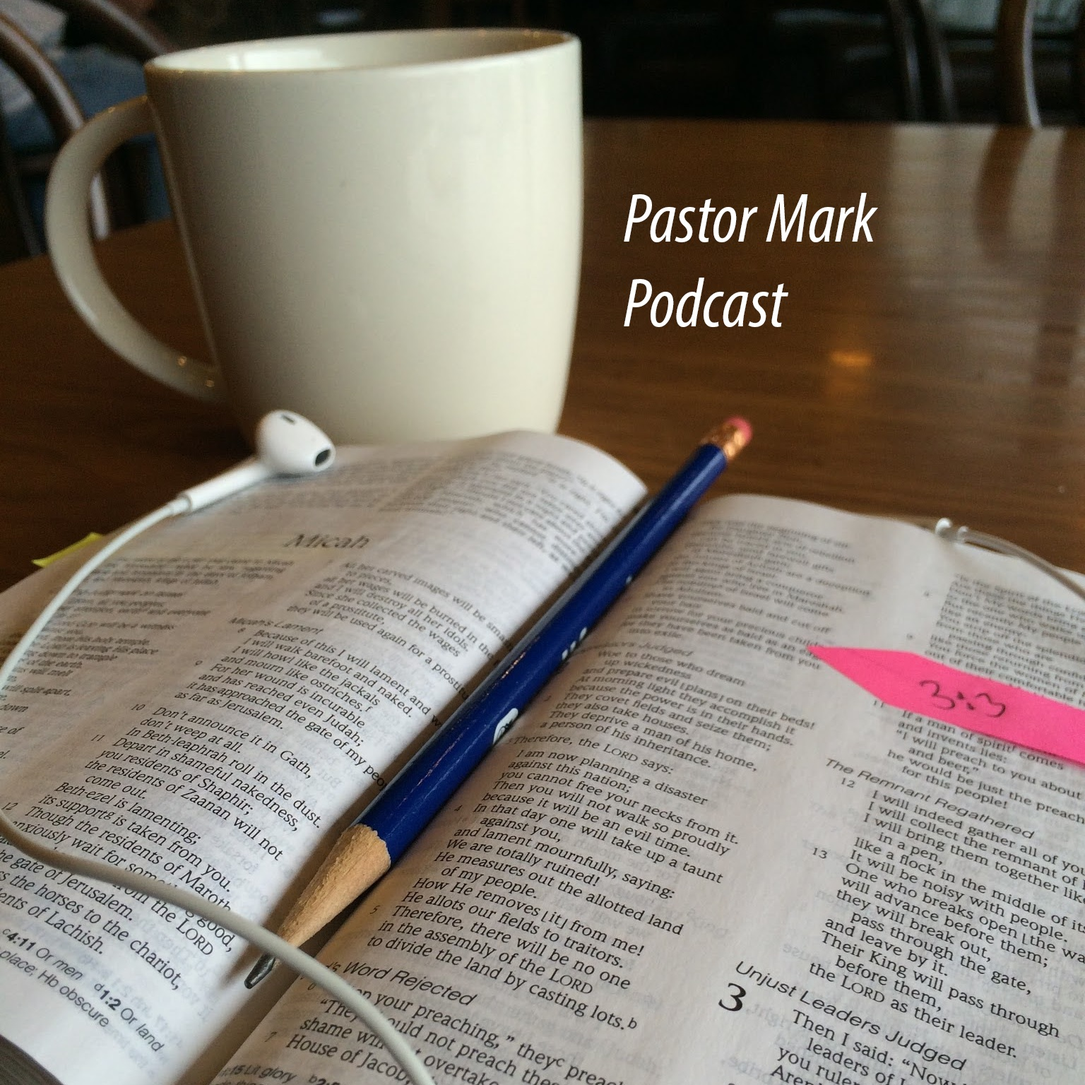 Pastor Mark Podcast